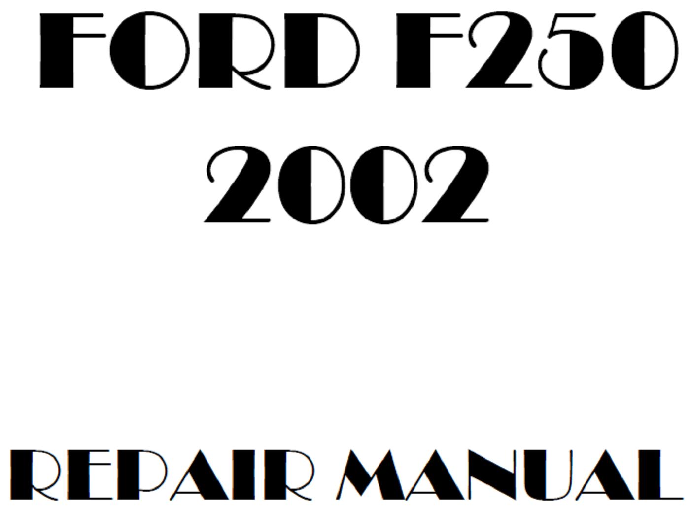 2002 Ford F250 F350 F450 F550 repair manual