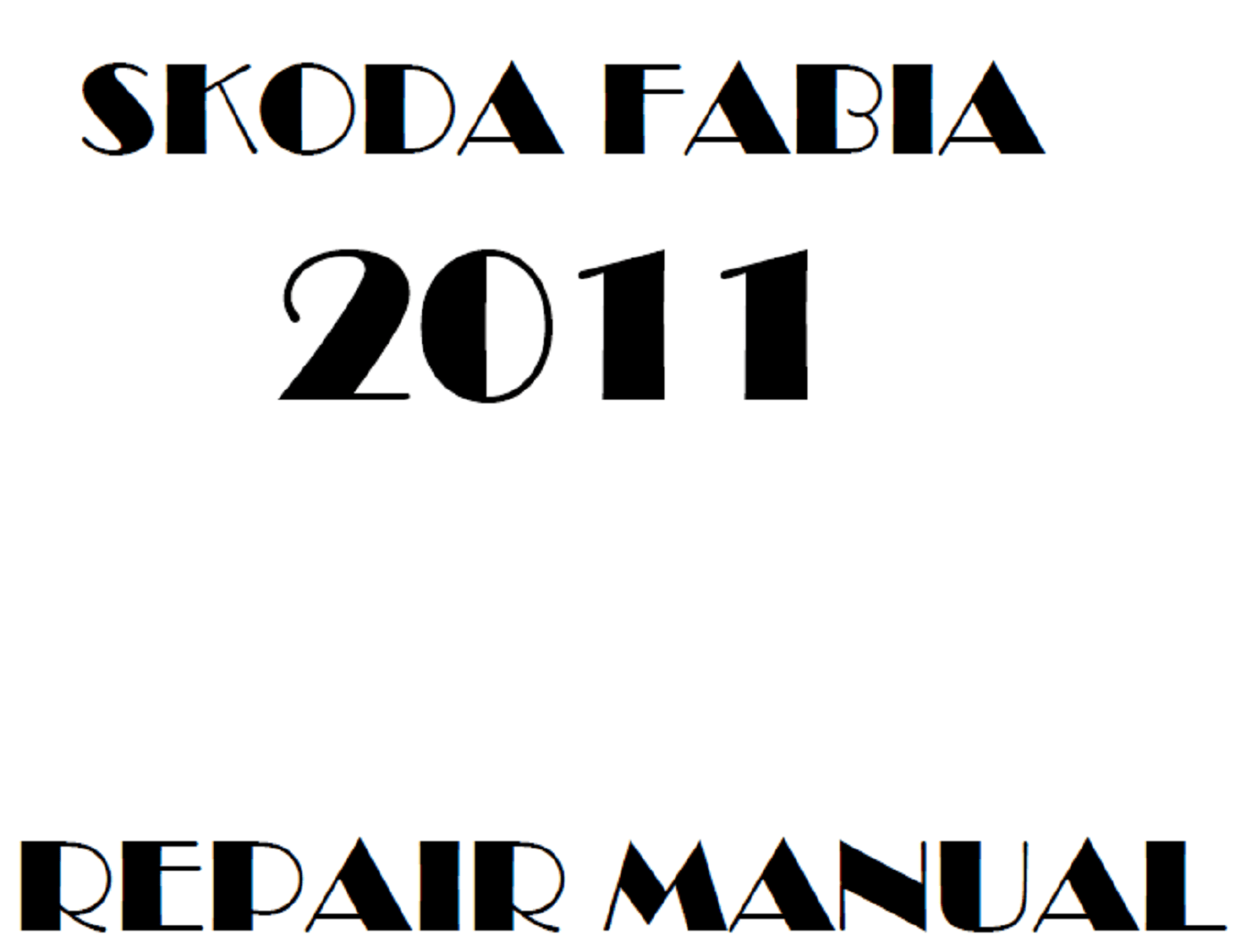 2011 Skoda Fabia repair manual