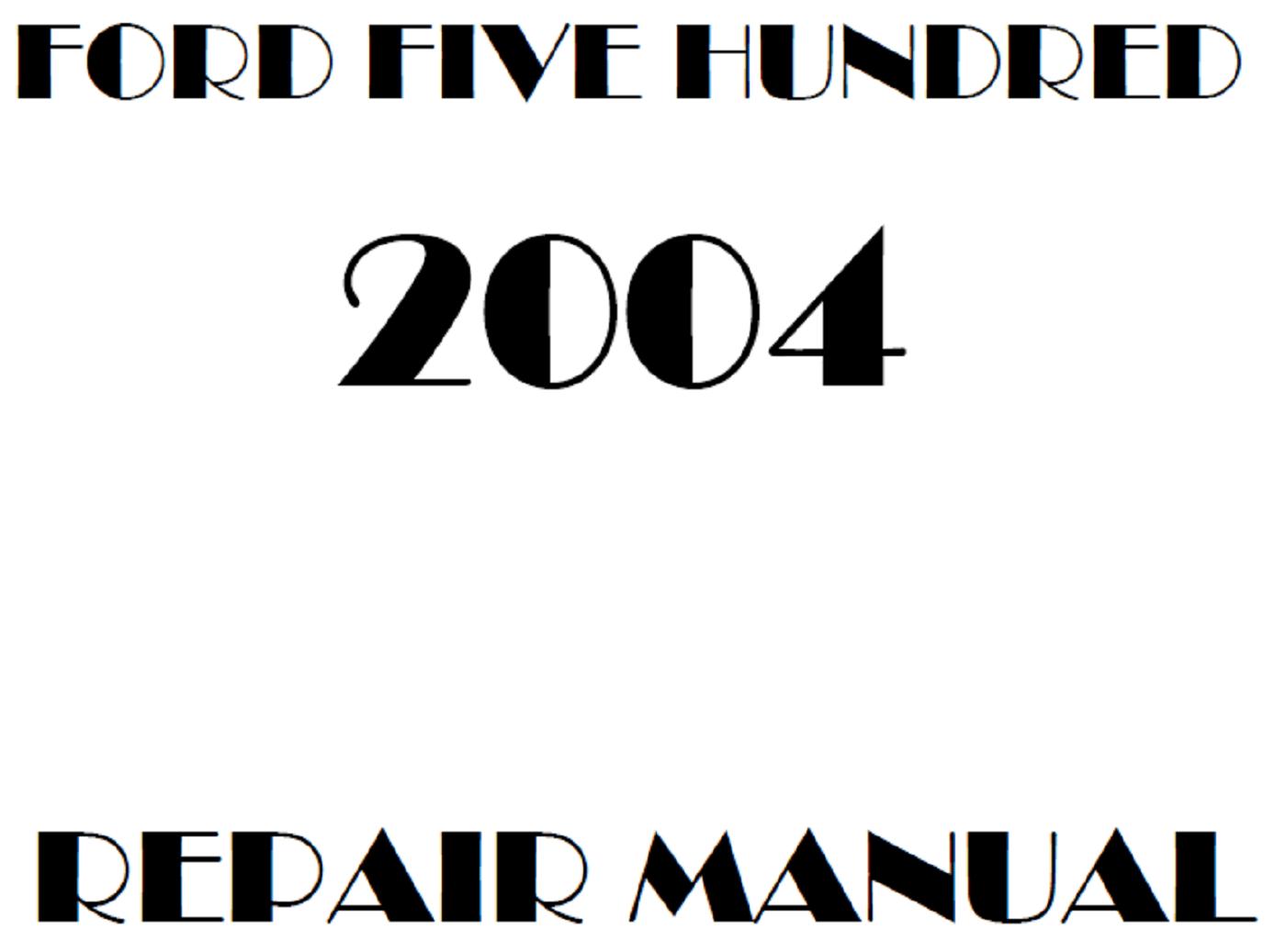 2004 Ford Five Hundred repair manual