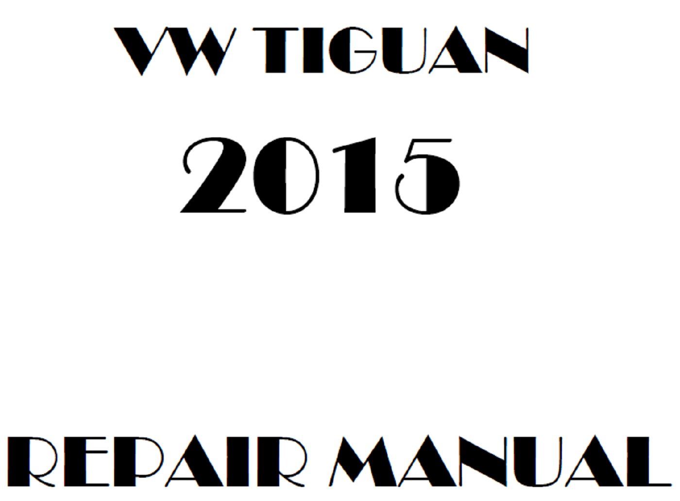 2015 Volkswagen Tiguan repair manual