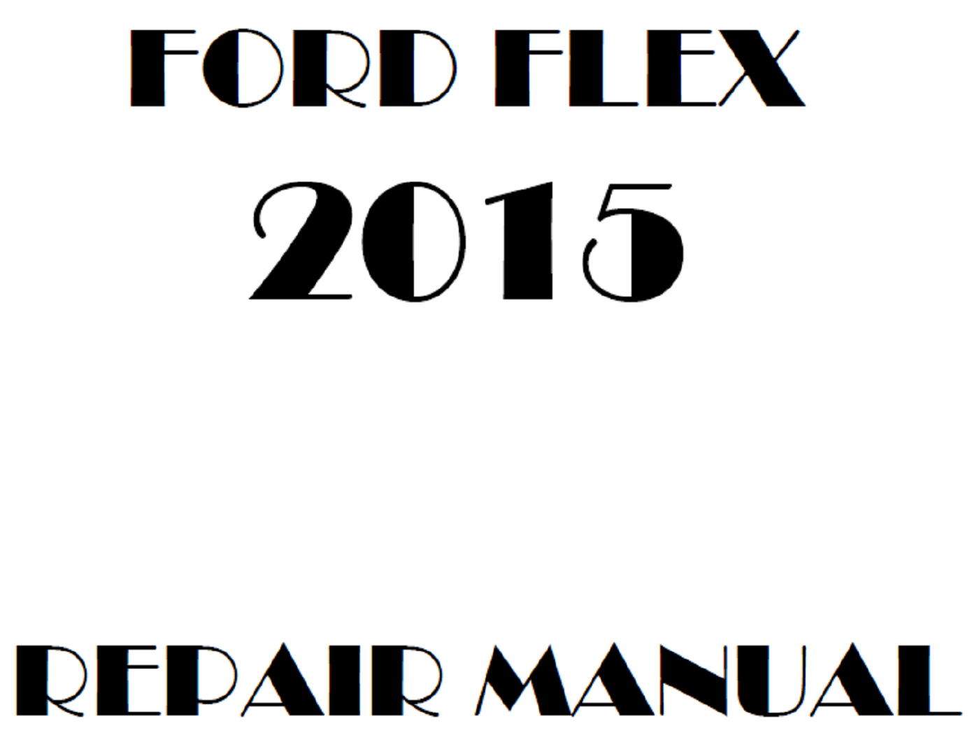 2015 Ford Flex repair manual