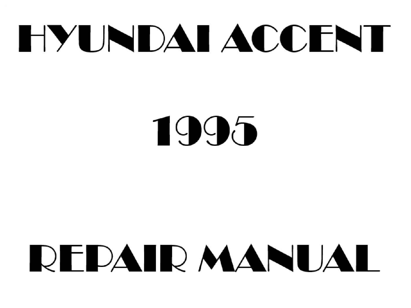 1995 Hyundai Accent repair manual