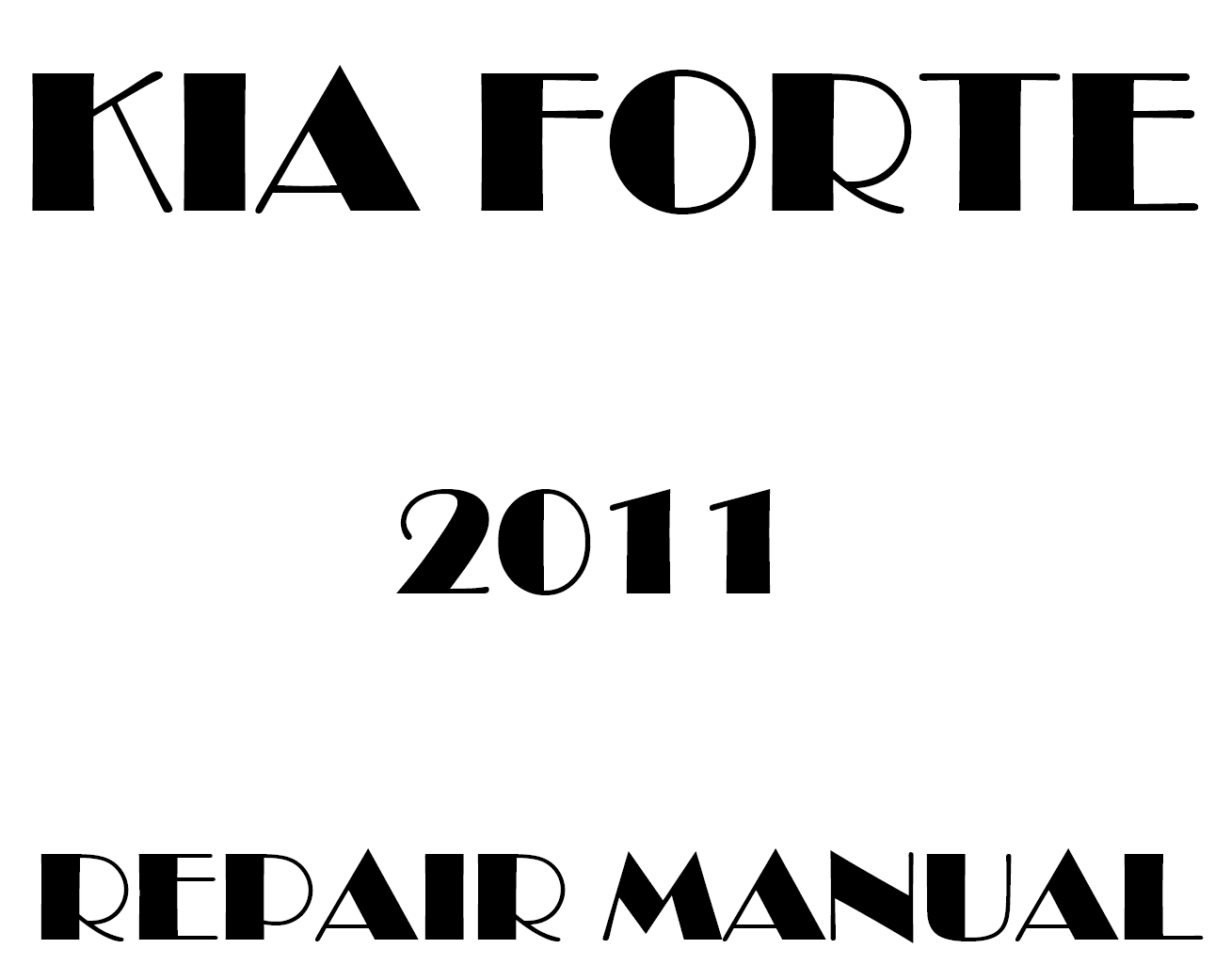 2011 Kia Forte repair manual
