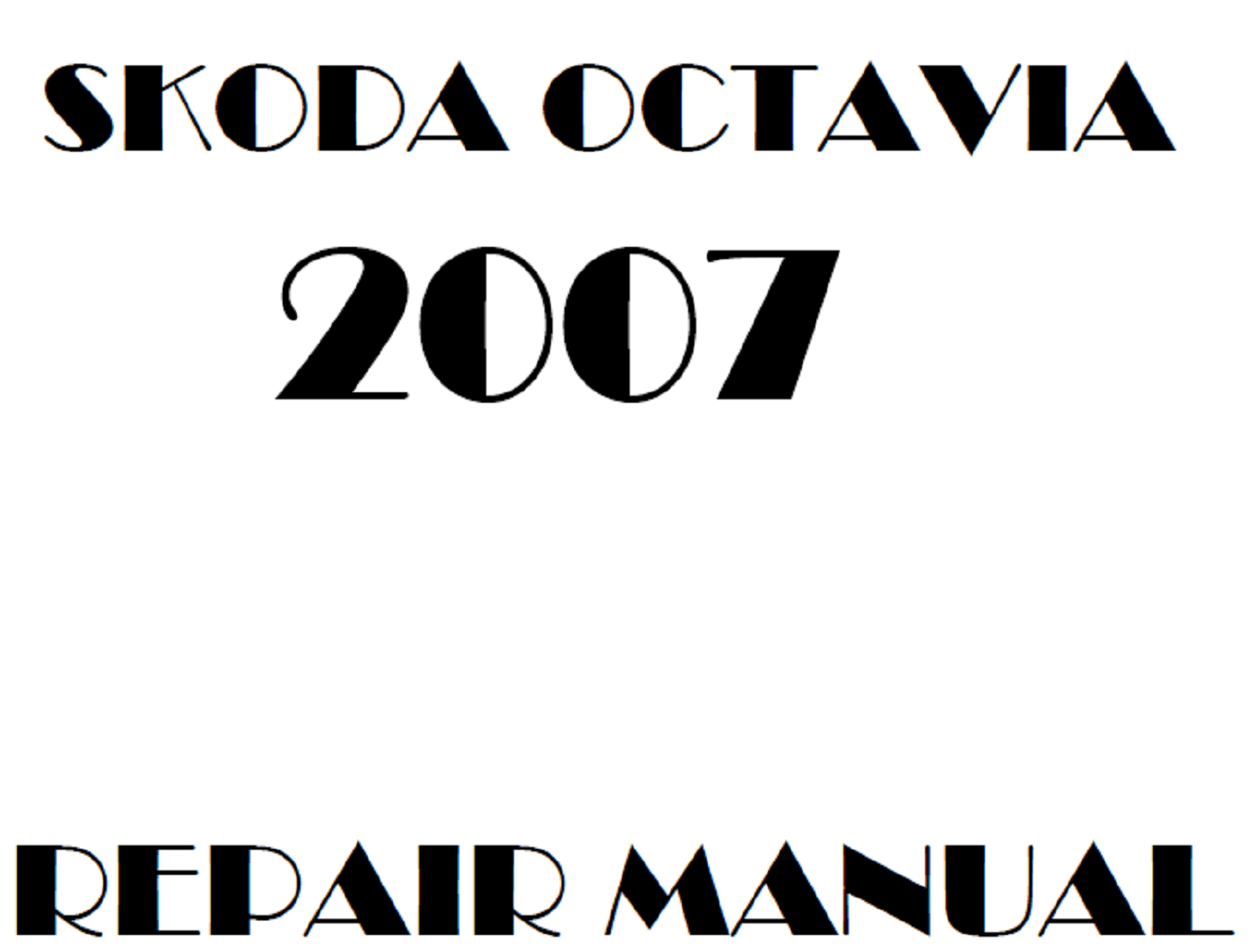 2007 Skoda Octavia repair manual