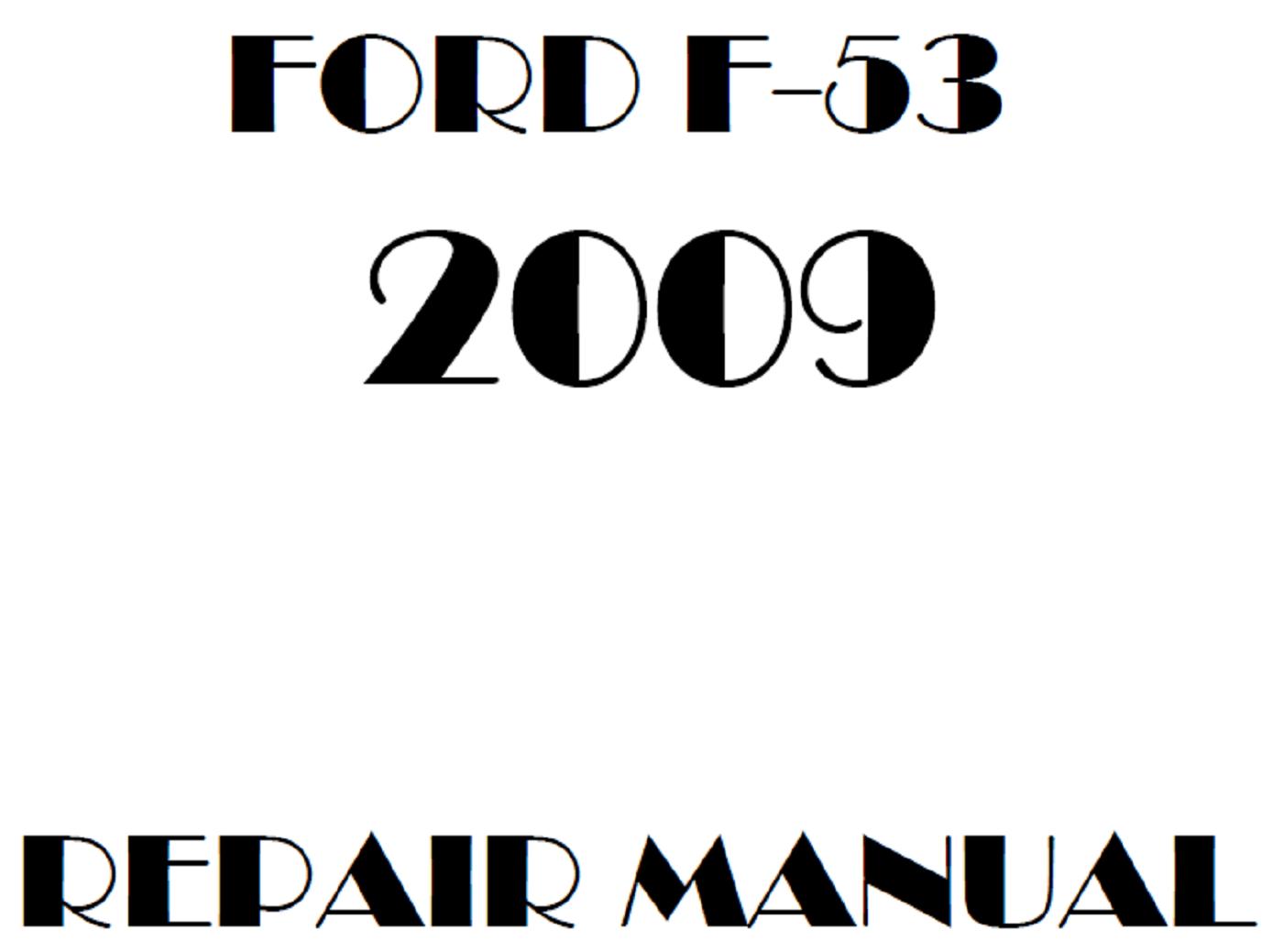 2009 Ford F53 repair manual