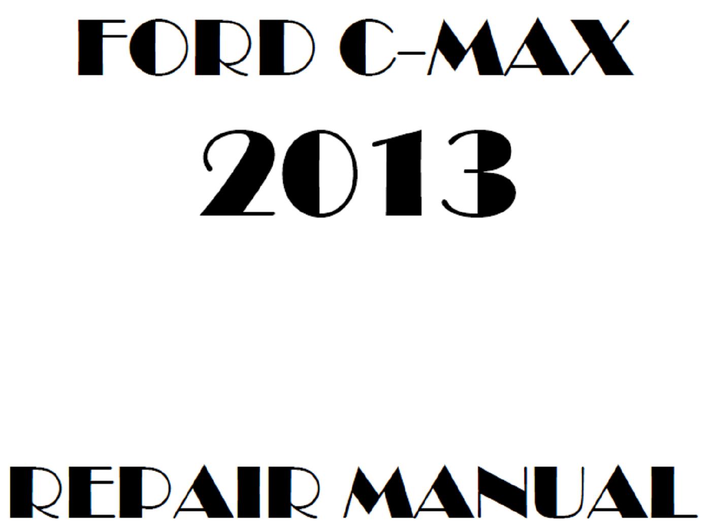 2013 Ford C-Max repair manual