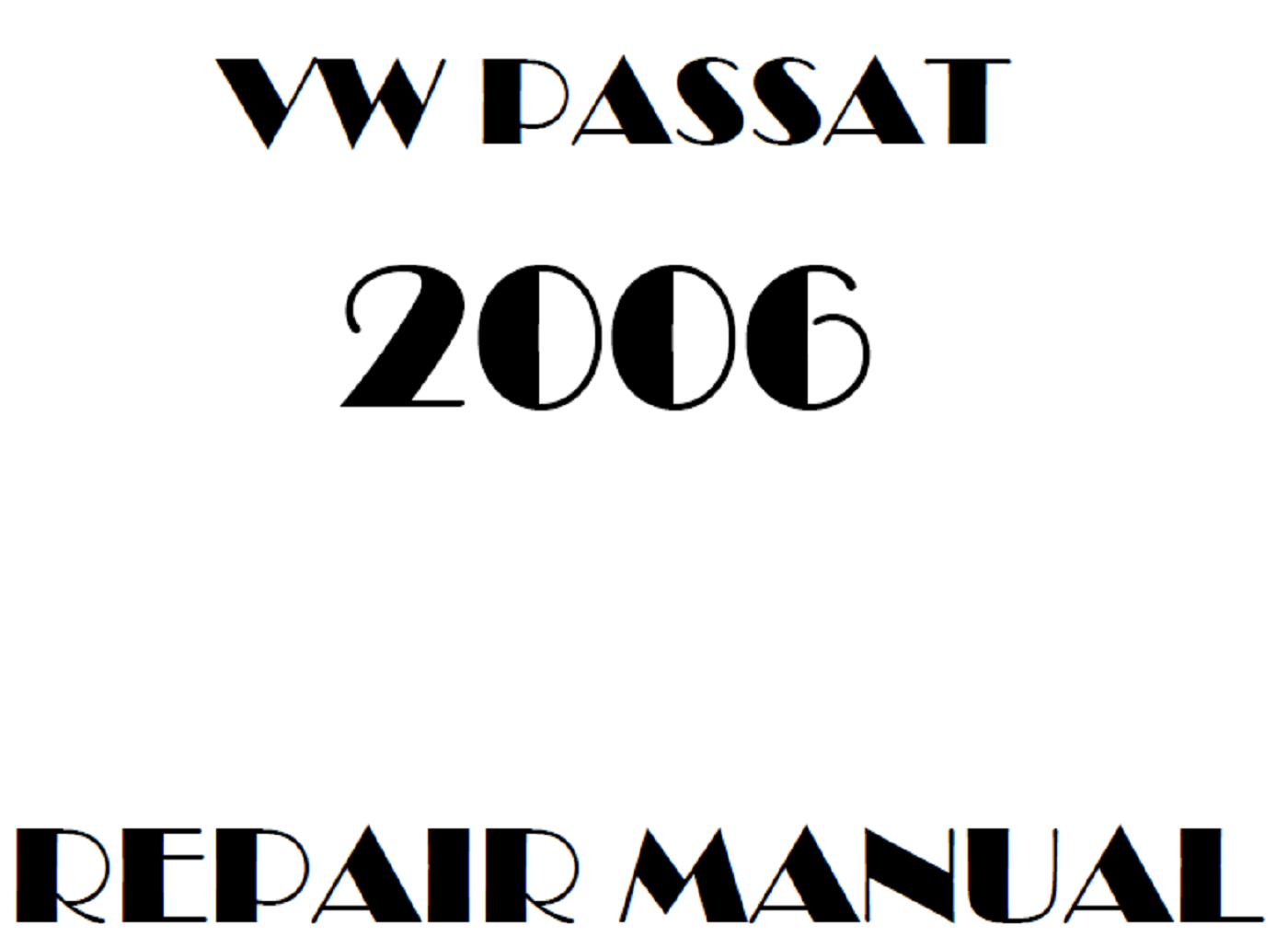 2006 Volkswagen Passat repair manual