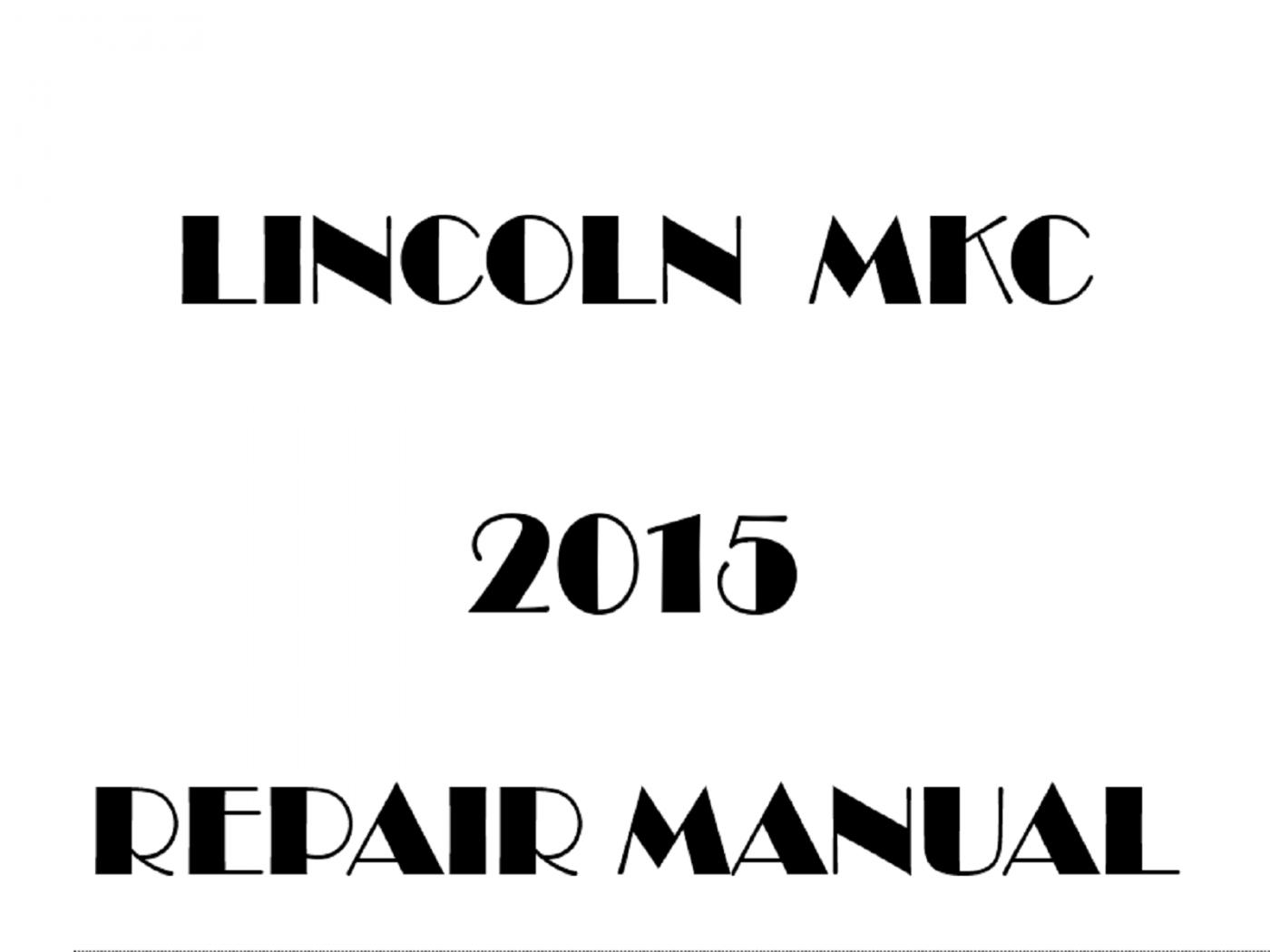 2015 Lincoln MKC repair manual