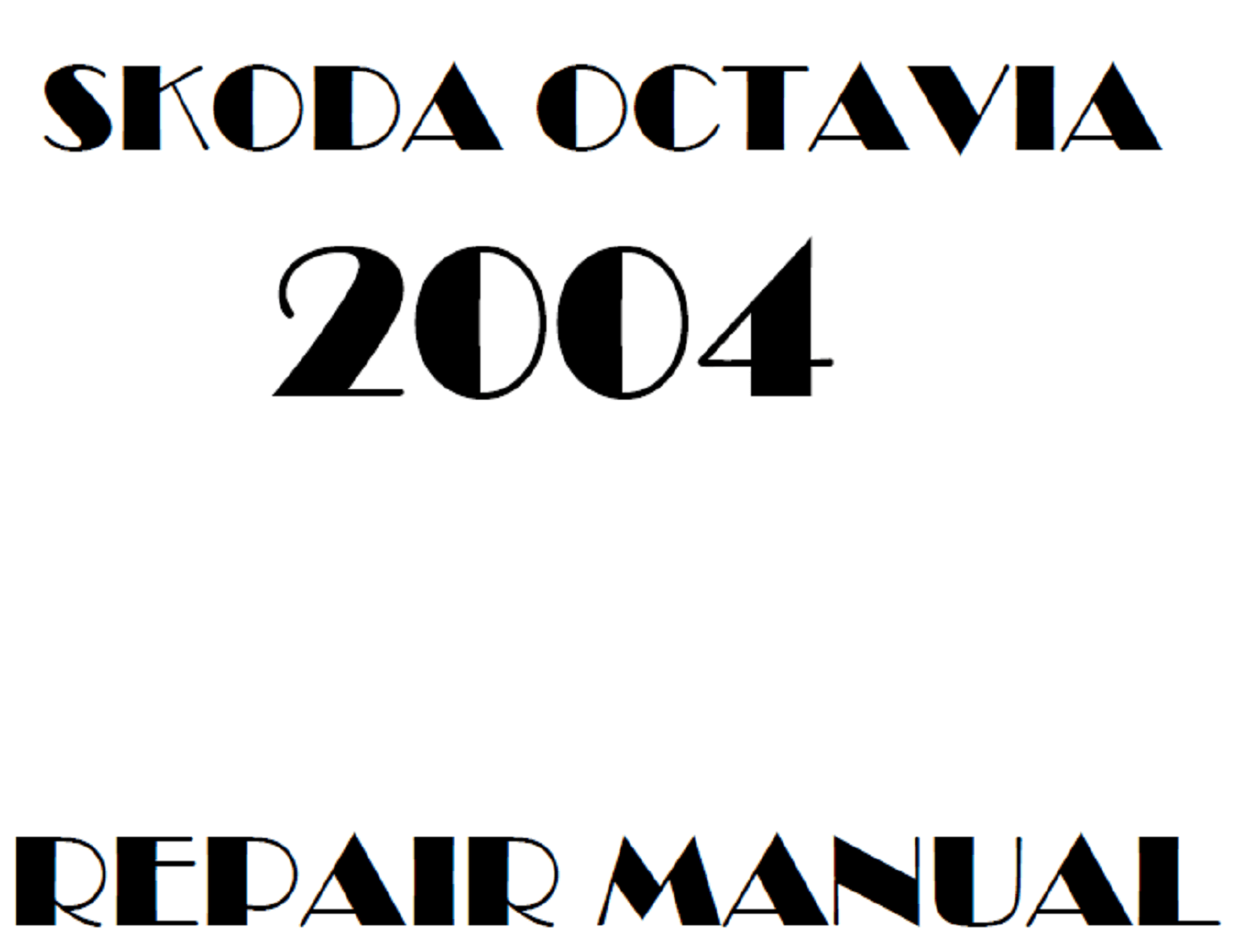 2004 Skoda Octavia repair manual