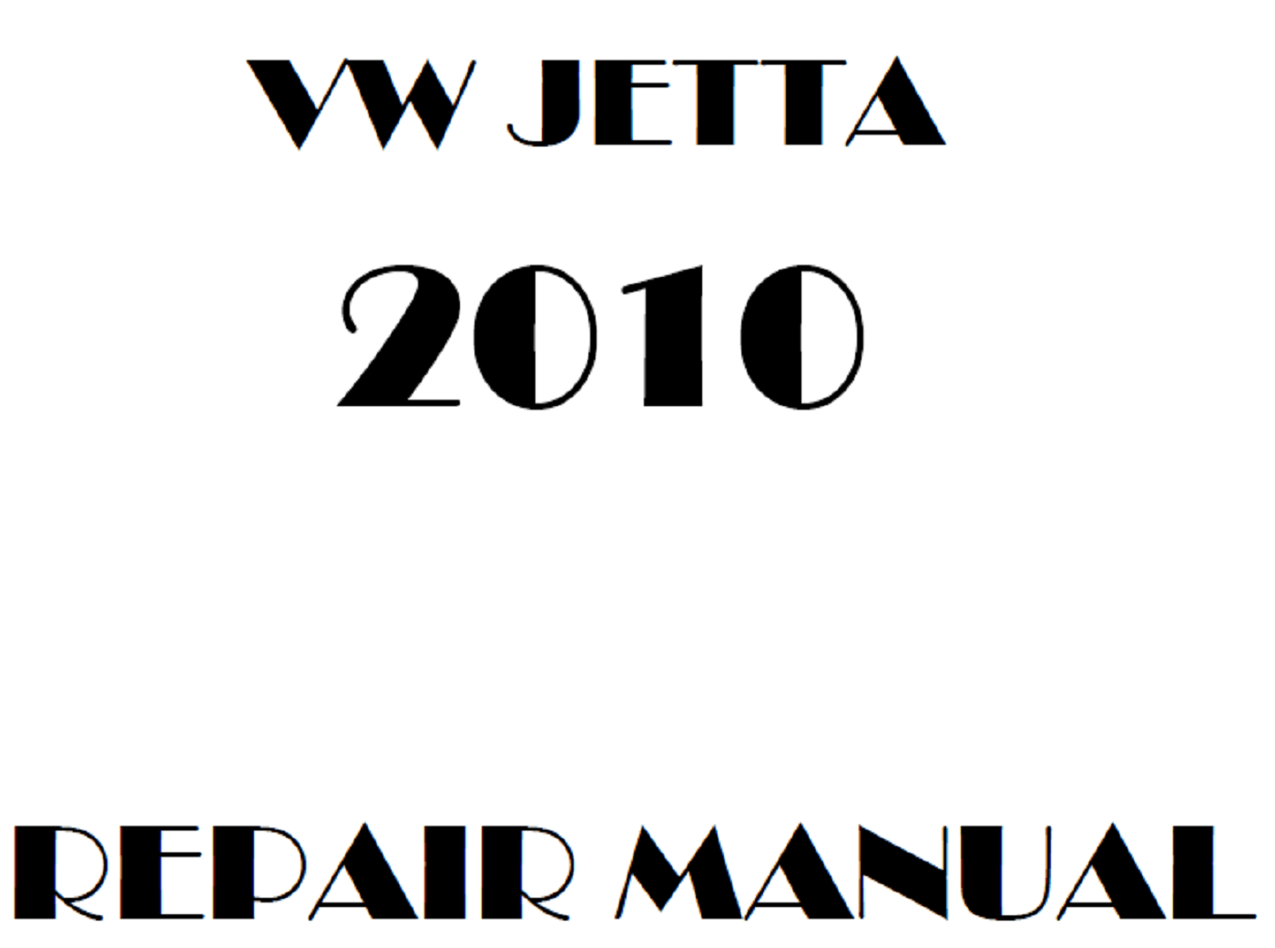2010 Volkswagen Jetta repair manual