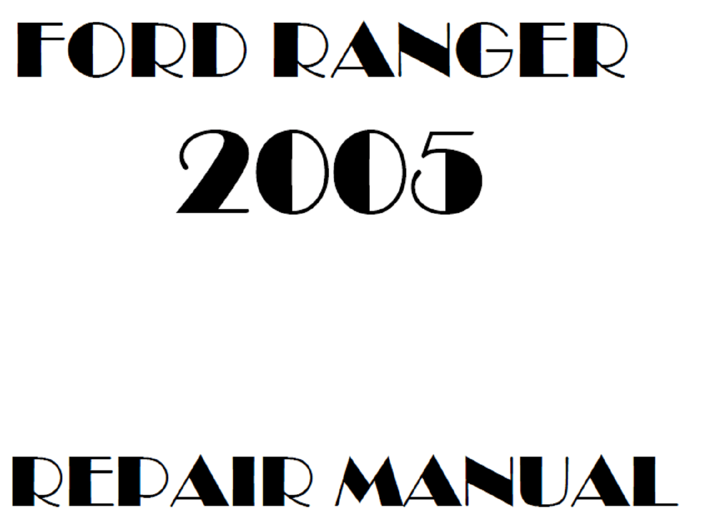 2005 Ford Ranger repair manual