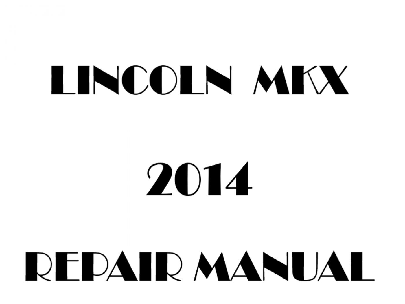 2014 Lincoln MKX repair manual