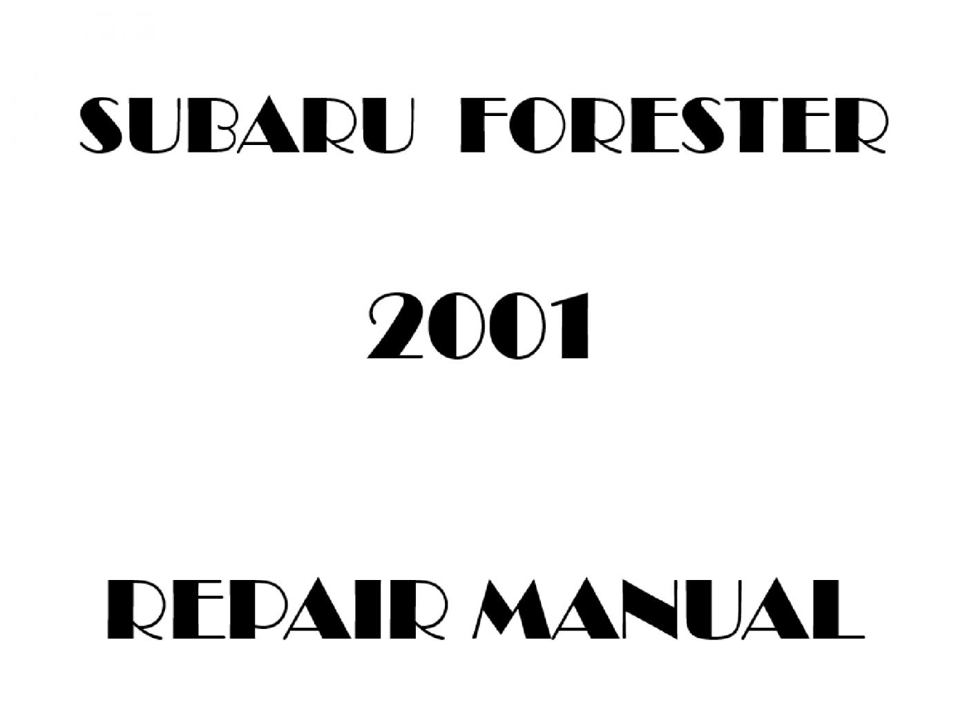2001 Subaru Forester repair manual