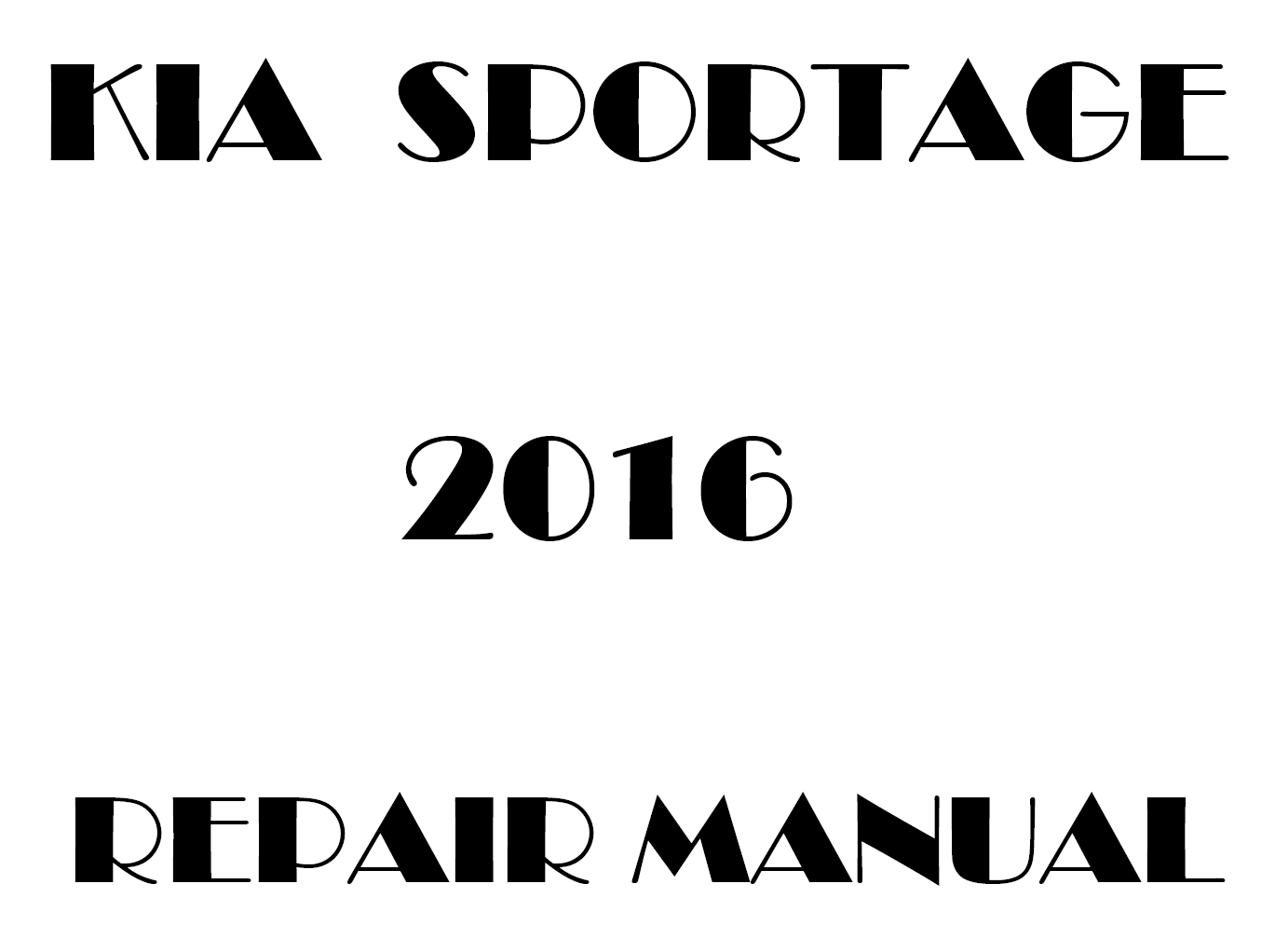 2016 Kia Sportage repair manual