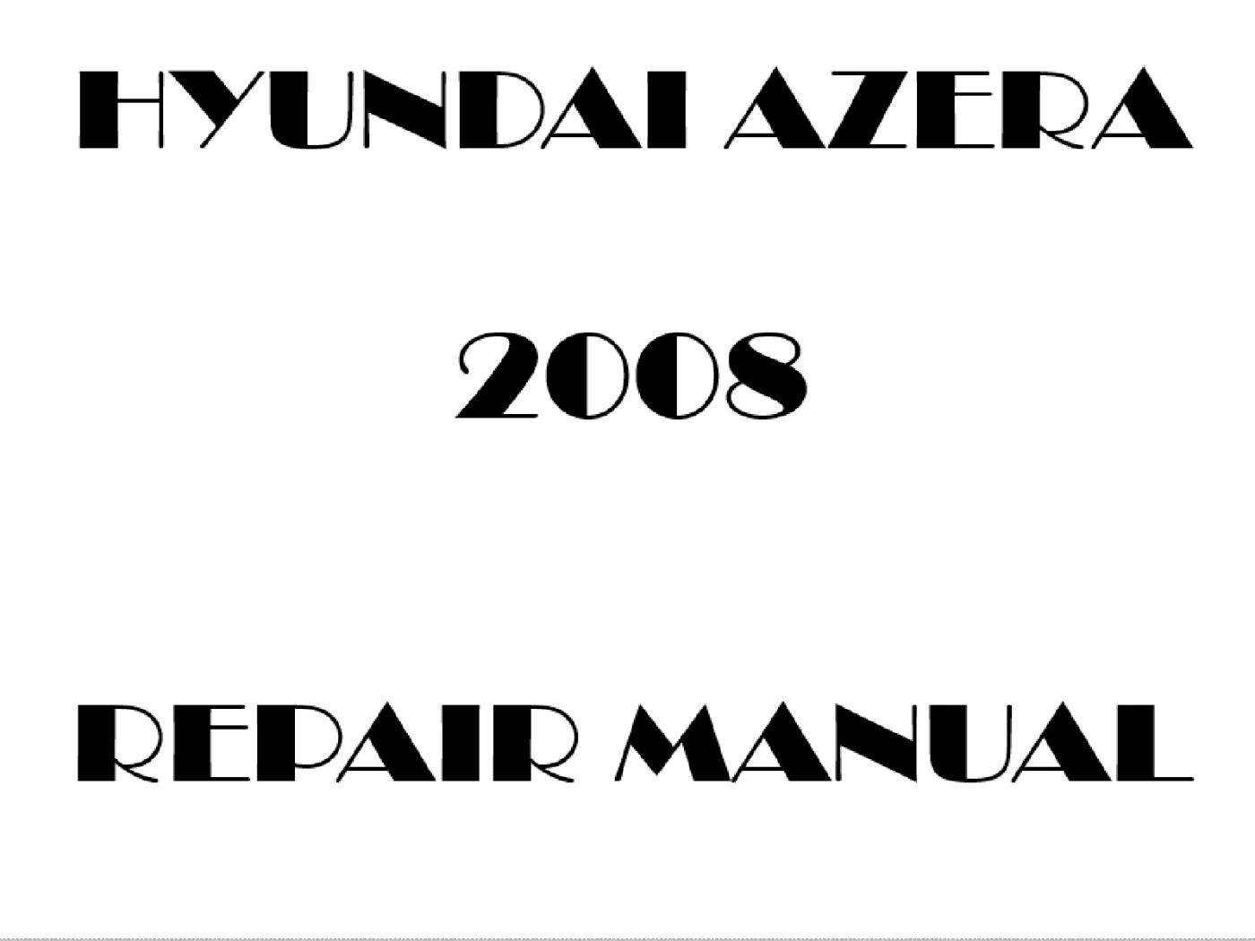 2008 Hyundai Azera repair manual