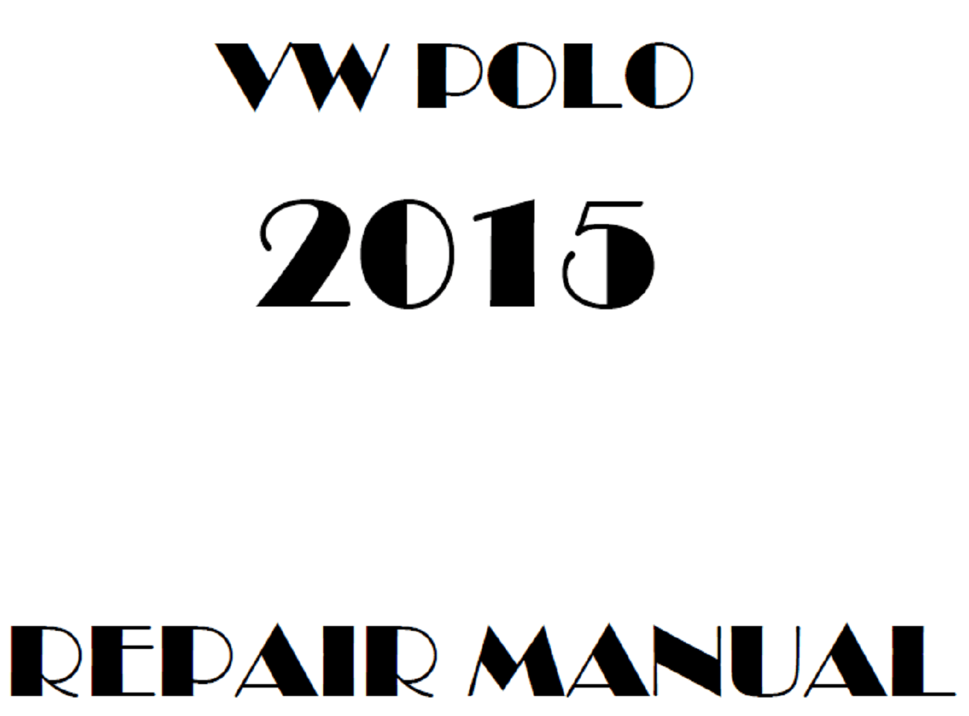 2015 Volkswagen Polo repair manual