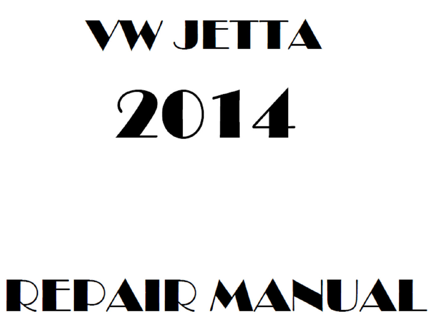 2014 Volkswagen Jetta repair manual