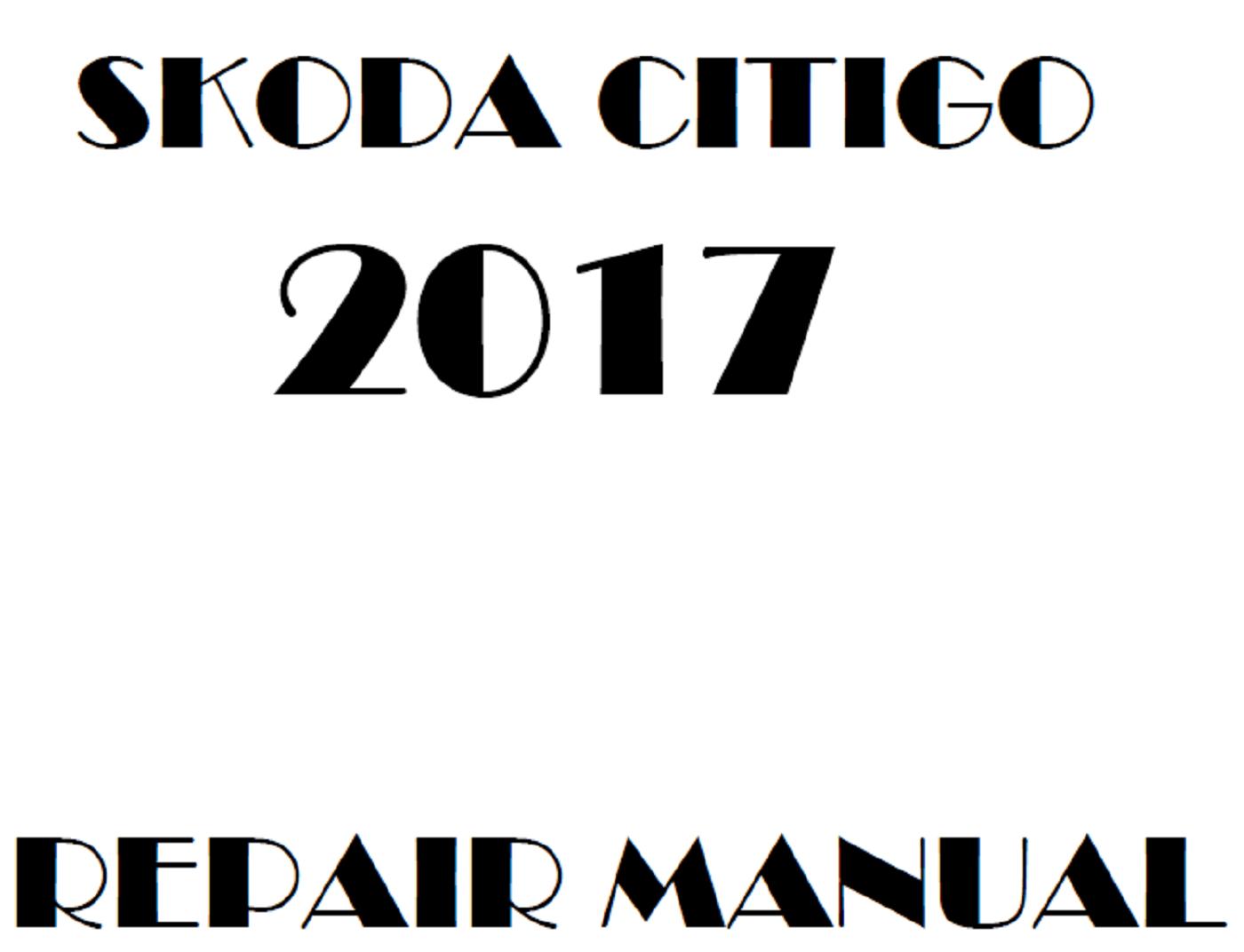 2017 Skoda Citigo repair manual