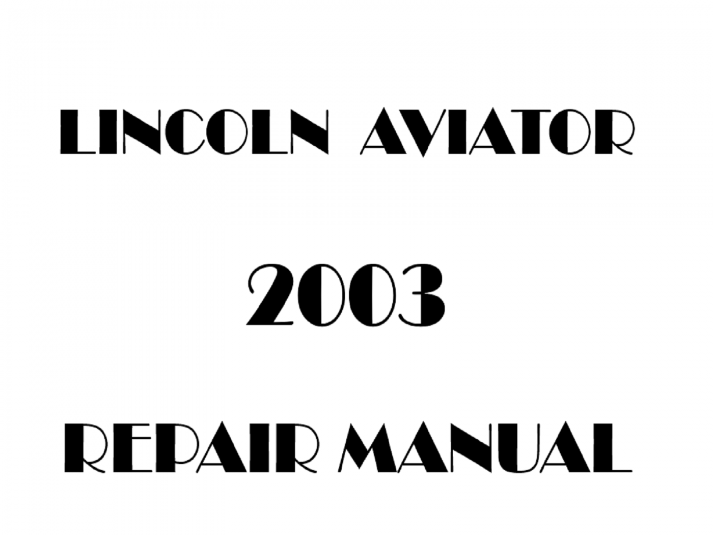 2003 Lincoln Aviator repair manual