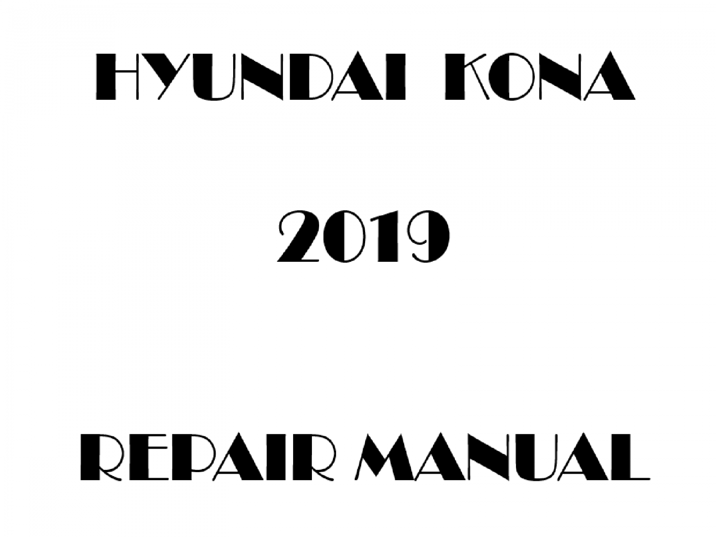 2019 Hyundai KONA repair manual