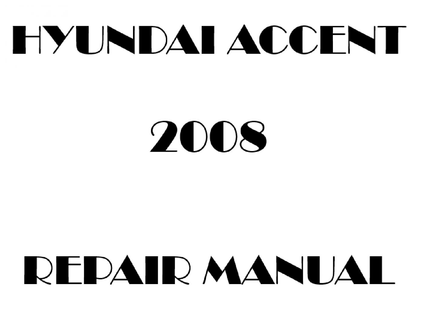 2008 Hyundai Accent repair manual