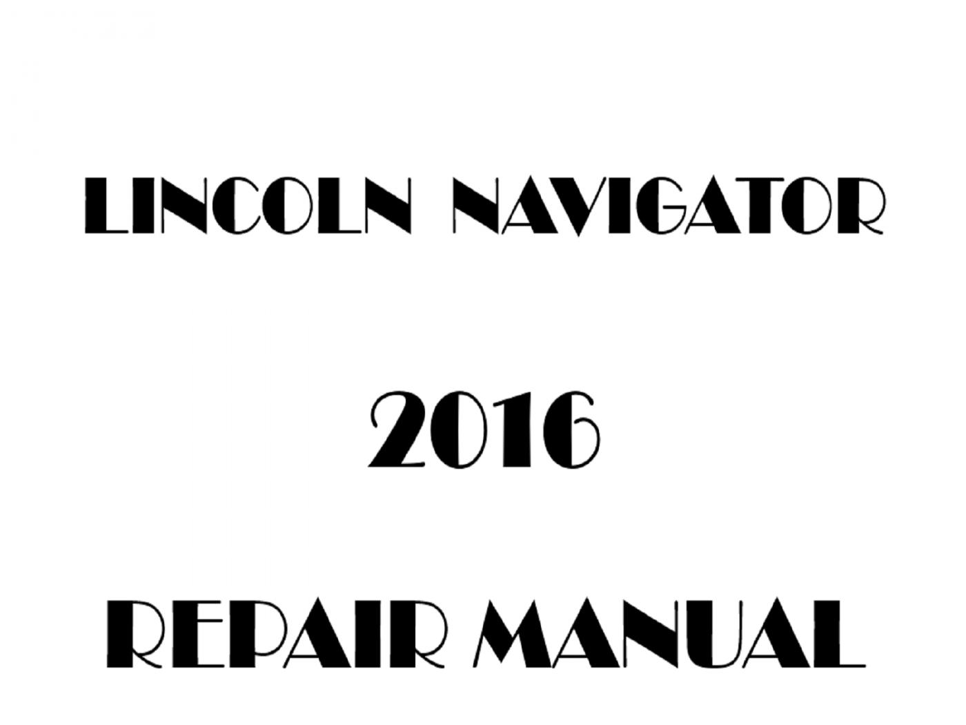2016 Lincoln Navigator repair manual