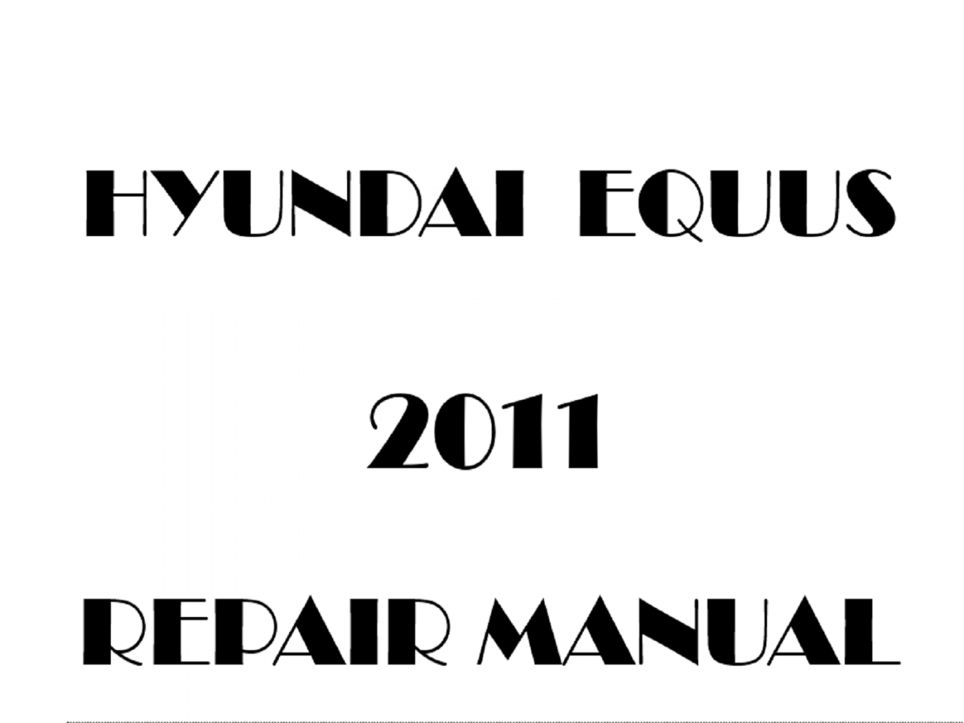 2011 Hyundai Equus repair manual