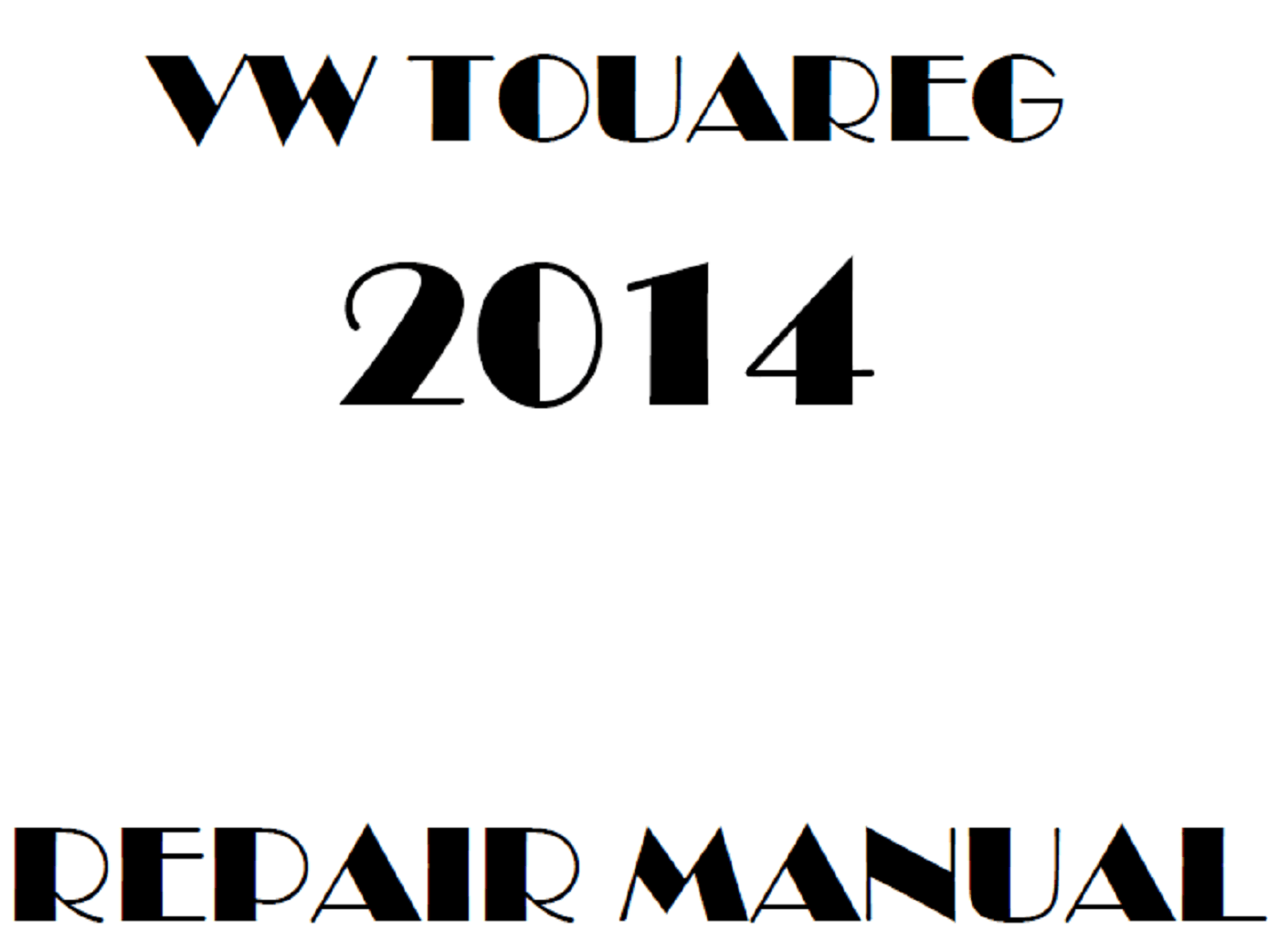 2014 Volkswagen Touareg repair manual