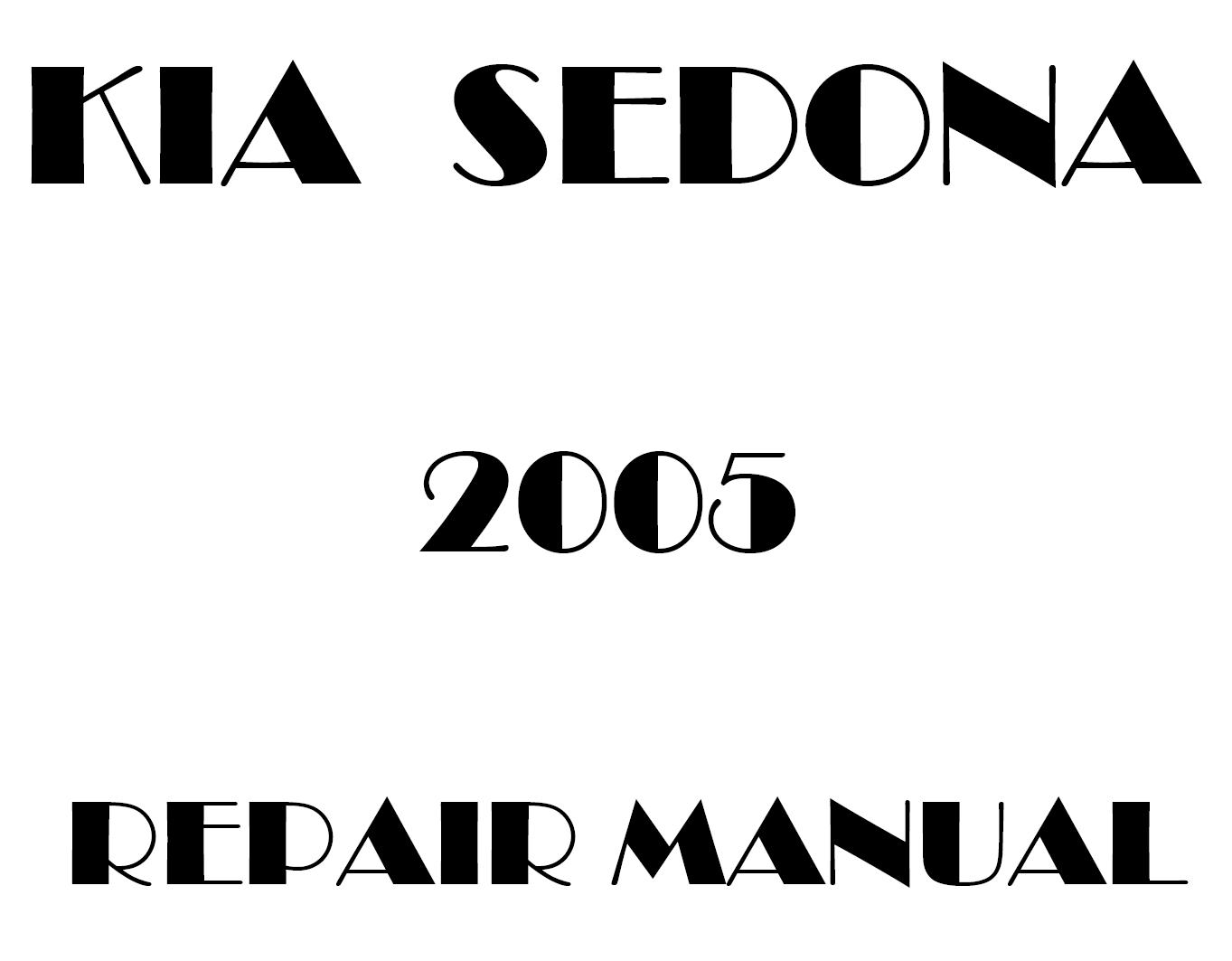 2005 Kia Sedona repair manual