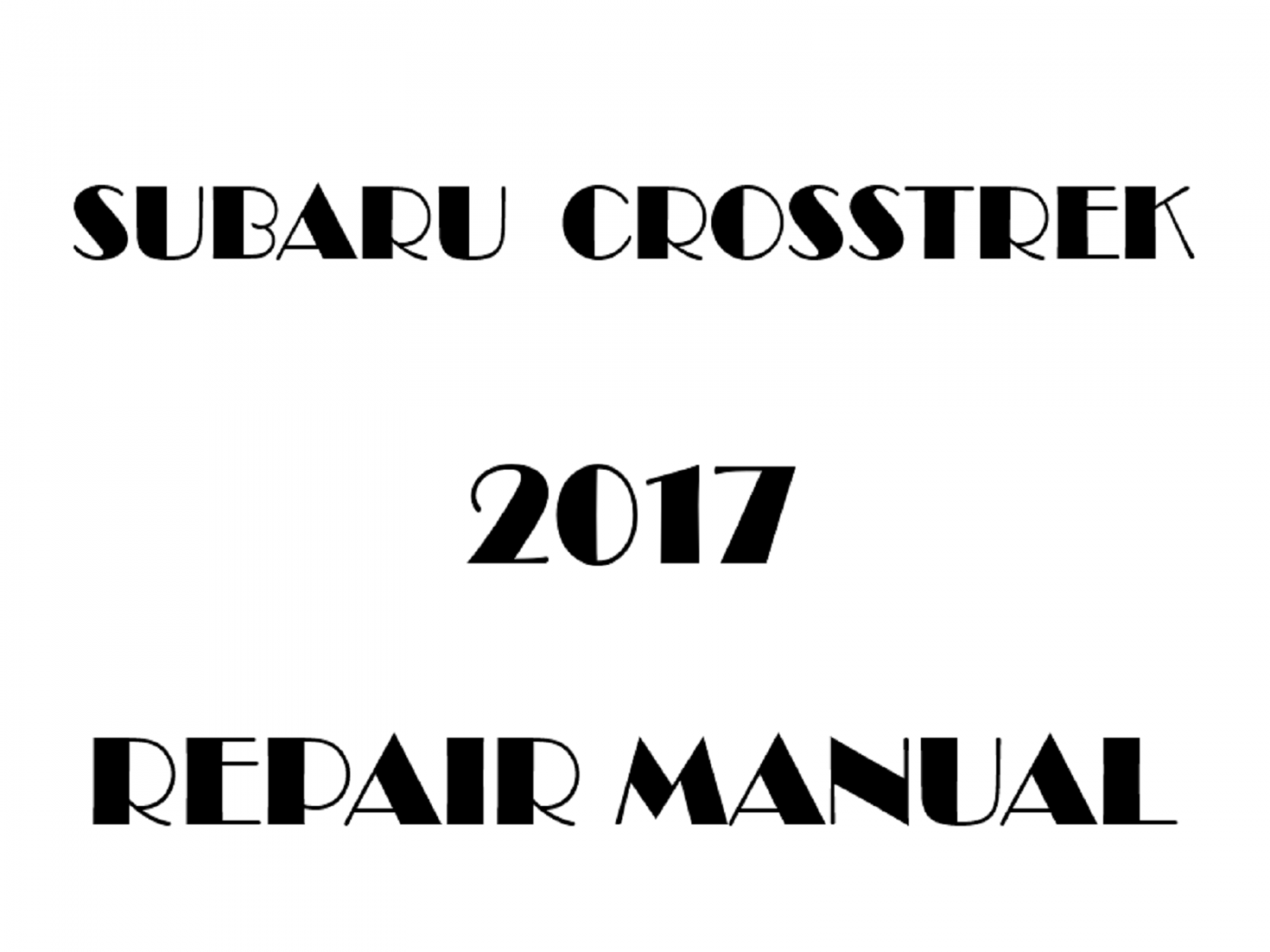 2017 Subaru XV Crosstrek repair manual