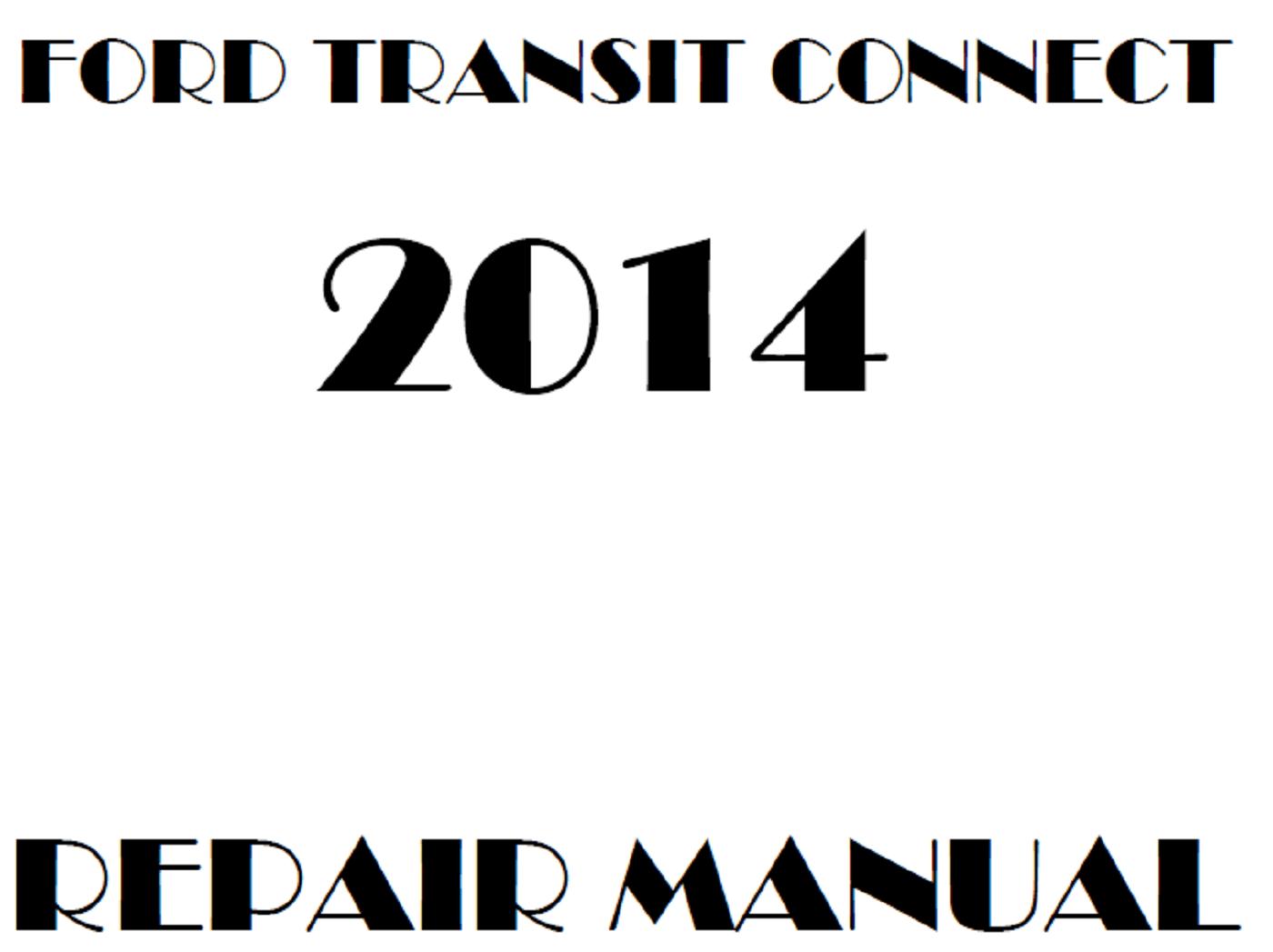 2014 Ford Transit Connect repair manual