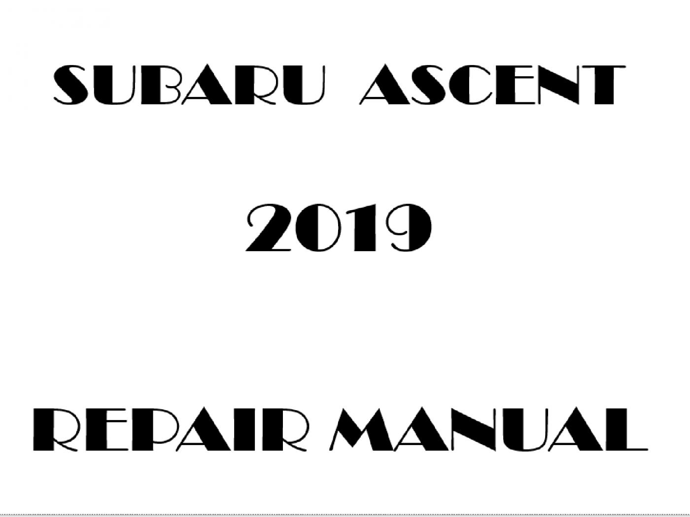 2019 Subaru Ascent repair manual