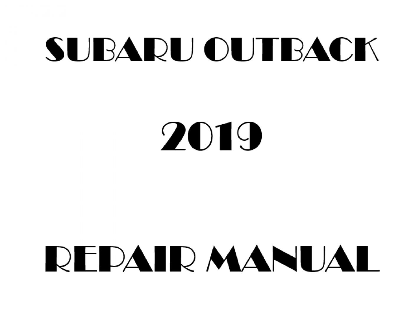 Subaru Outback 2019 factory repair manual