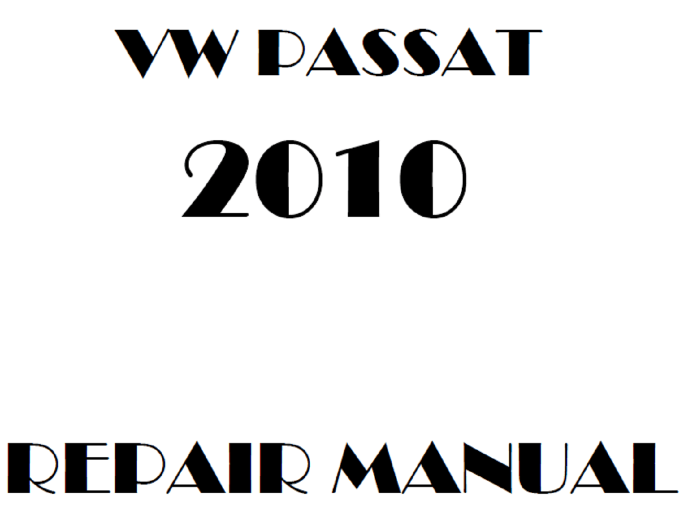 2010 Volkswagen Passat repair manual