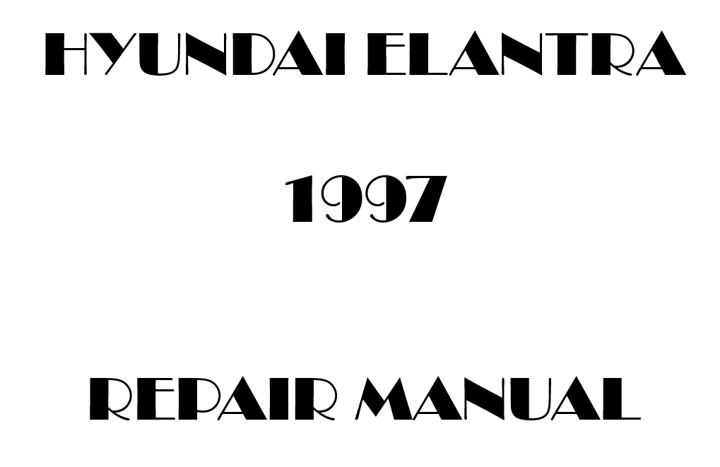 1997 Hyundai Elantra repair manual