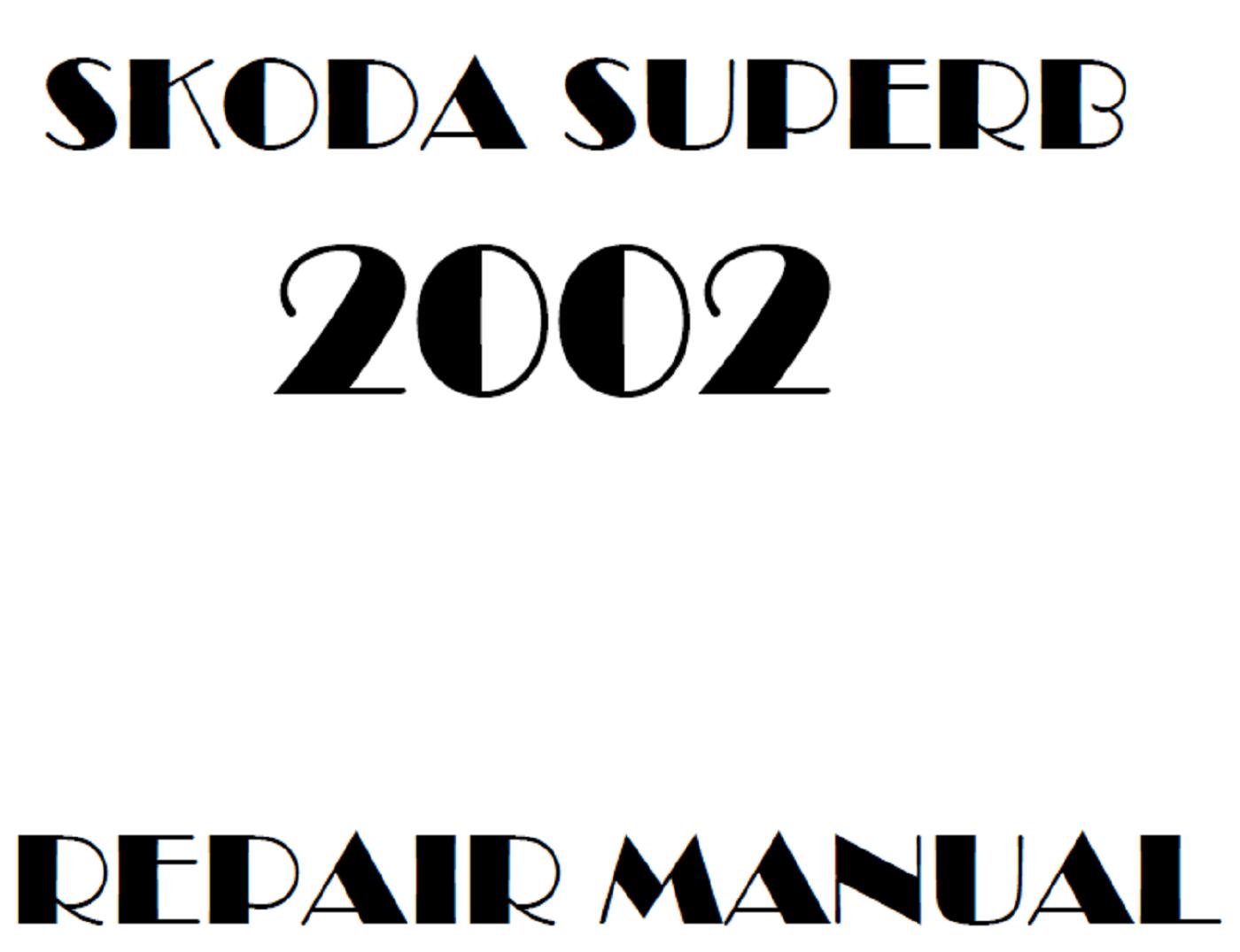 2002 Skoda Superb repair manual