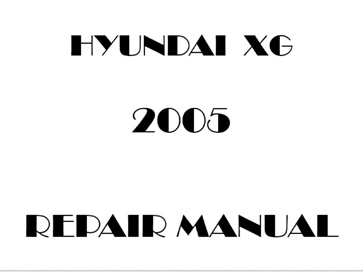 2005 Hyundai XG repair manual