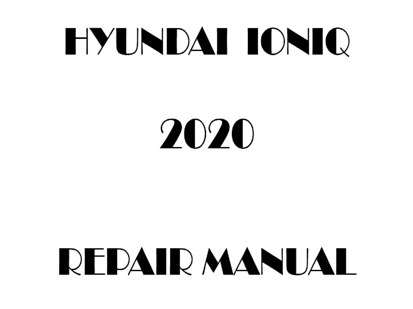 2020 Hyundai IONIQ repair manual