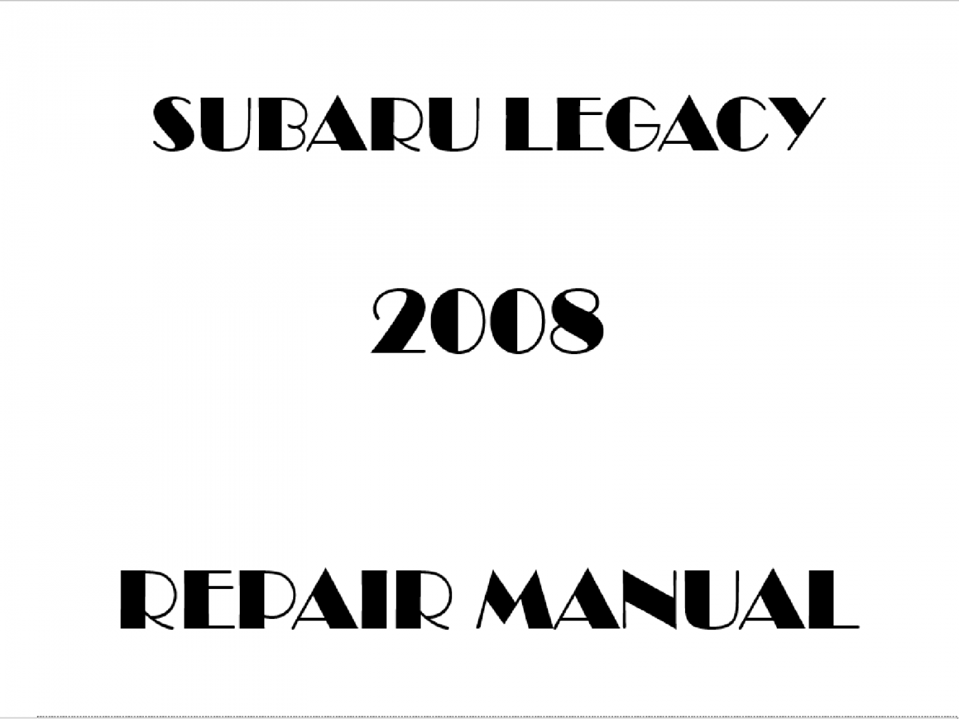 2008 Subaru Legacy repair manual