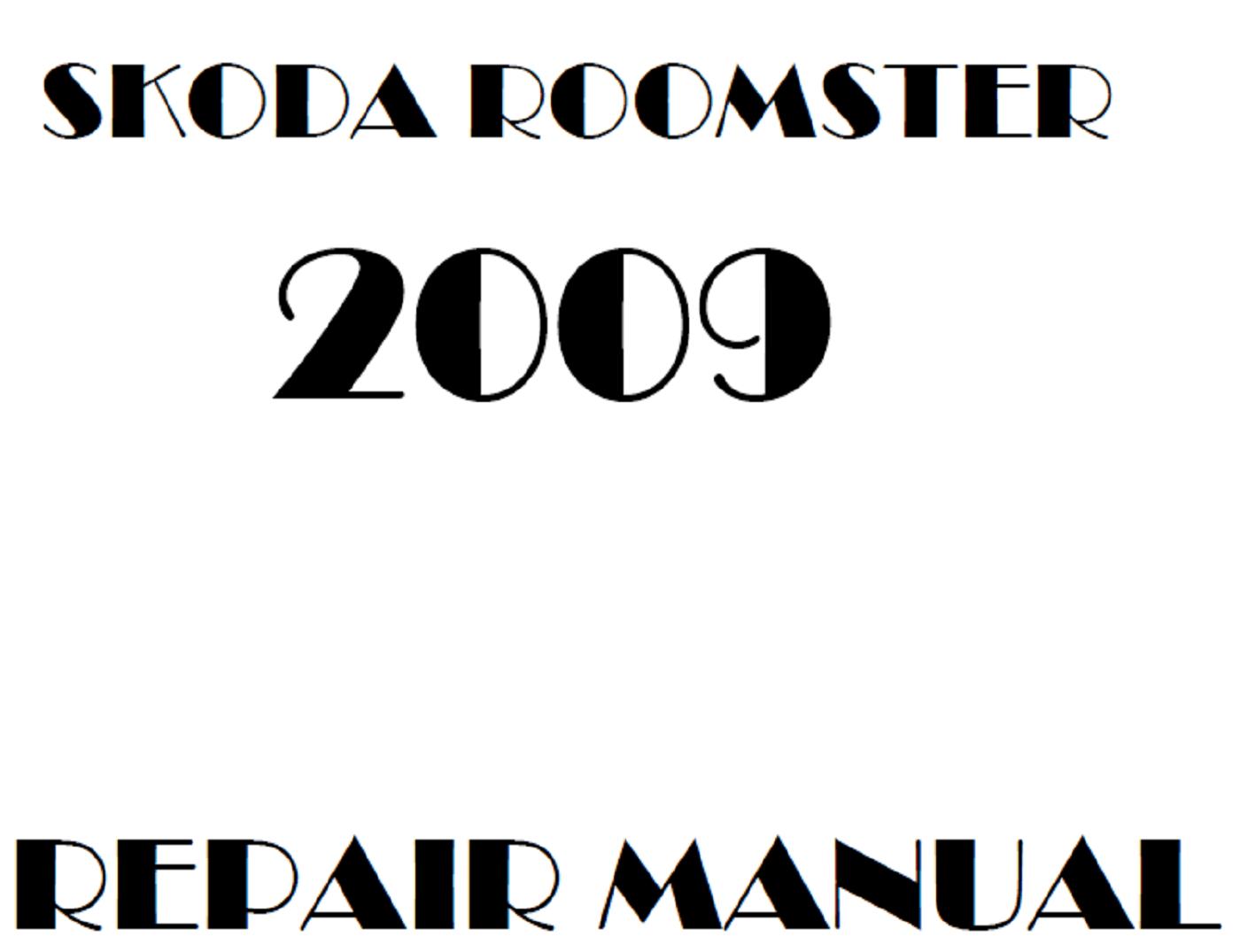2009 Skoda Roomster repair manual
