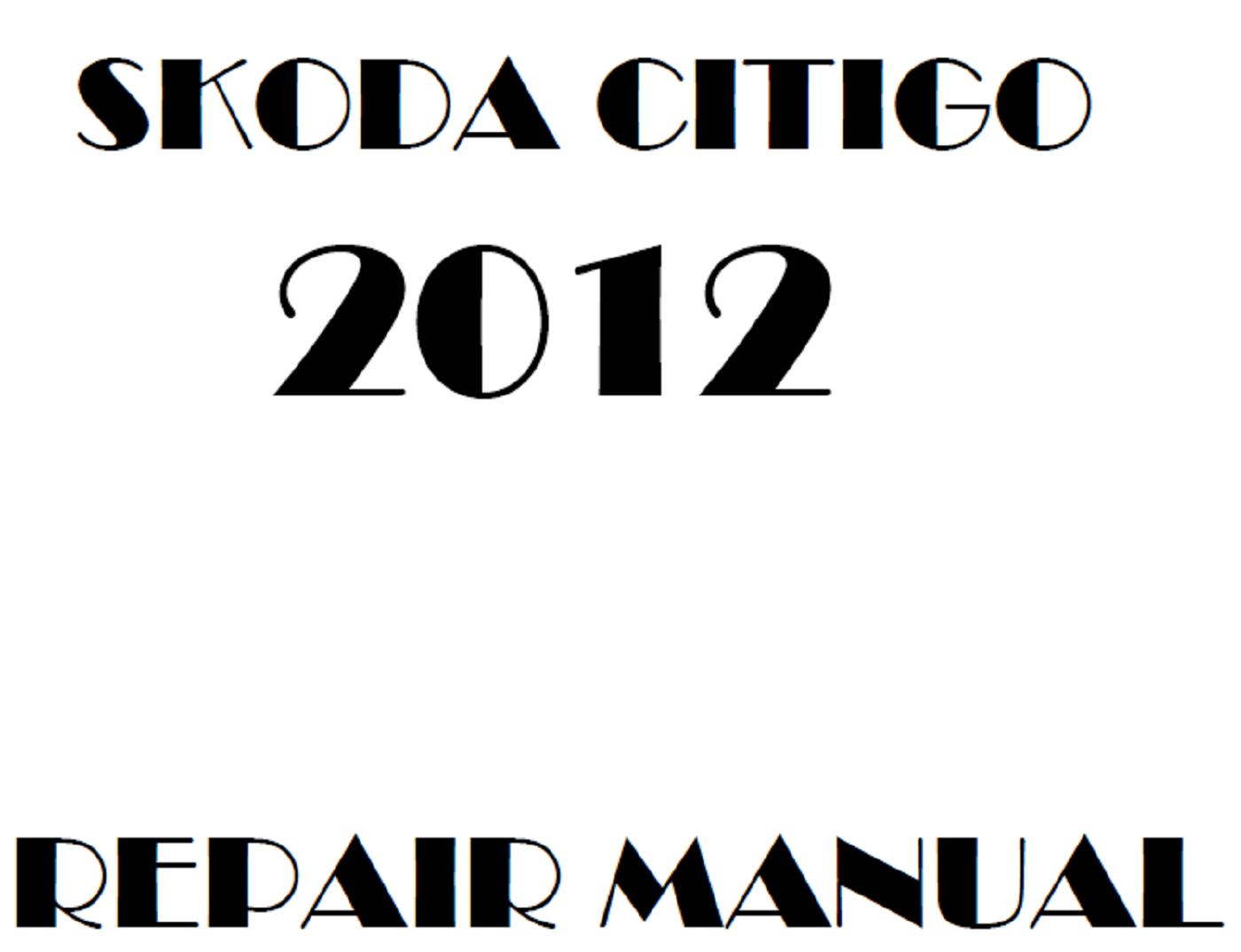 2012 Skoda Citigo repair manual