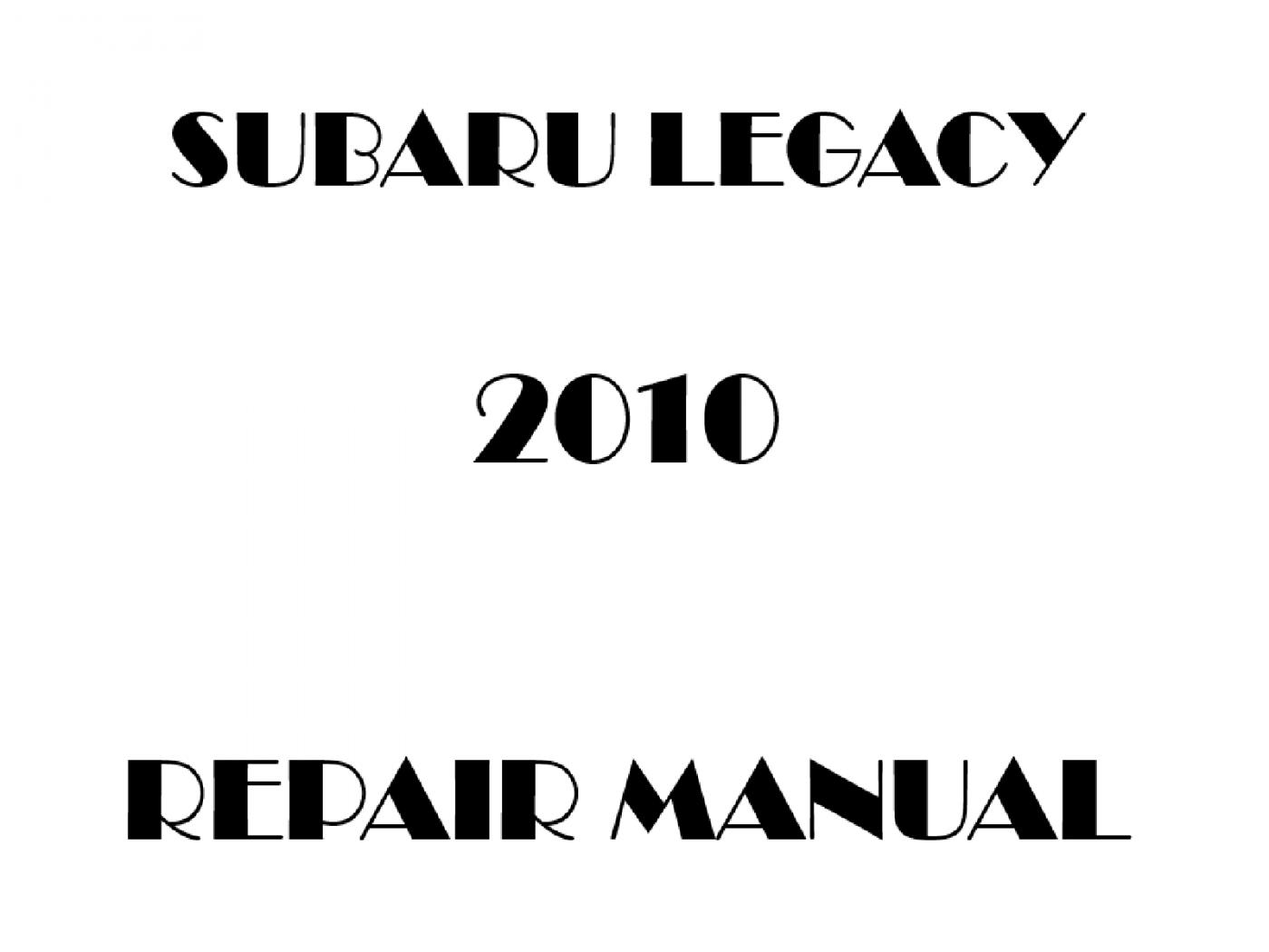 2010 Subaru Legacy repair manual
