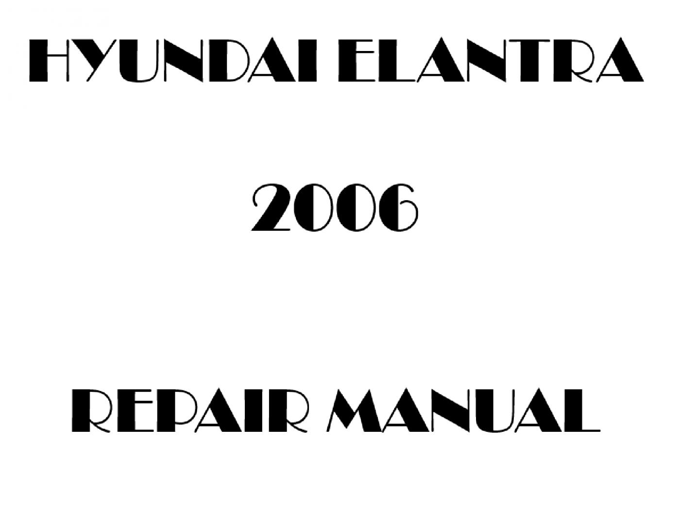2006 Hyundai Elantra repair manual
