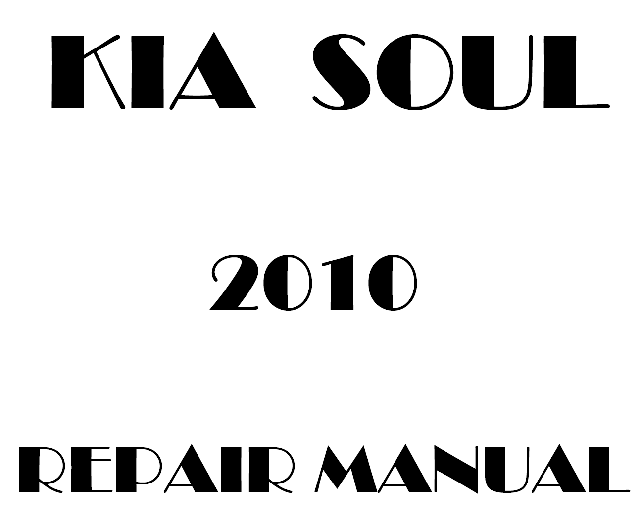 2010 Kia Soul repair manual