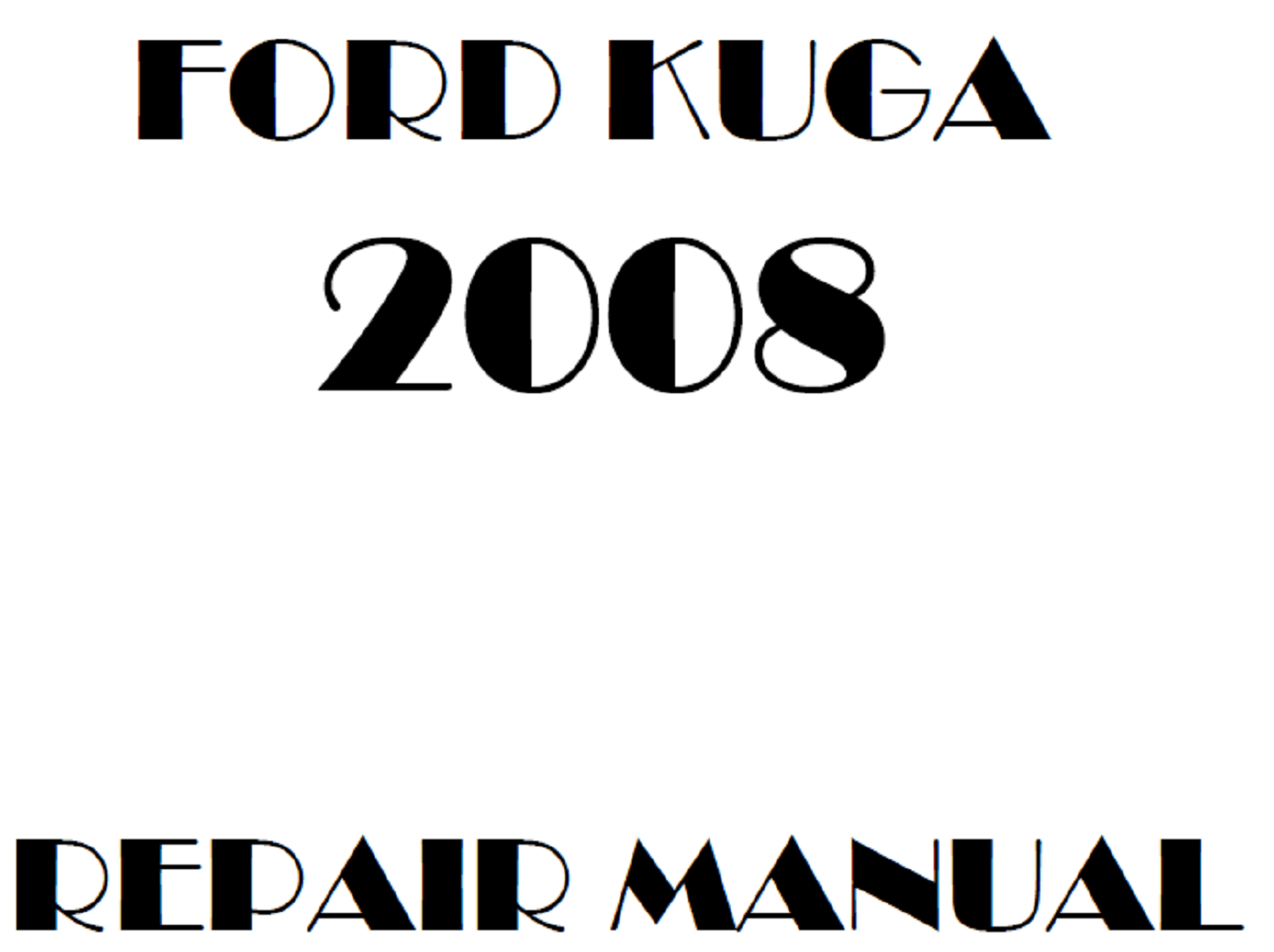 2008 Ford Kuga repair manual