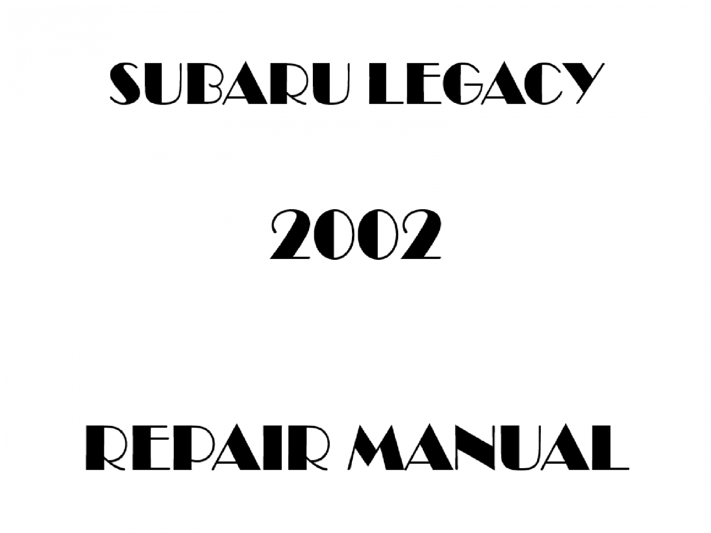 2002 Subaru Legacy repair manual
