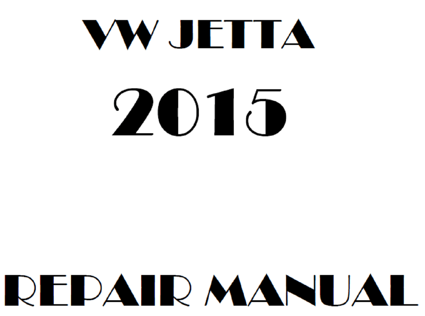 2015 Volkswagen Jetta repair manual