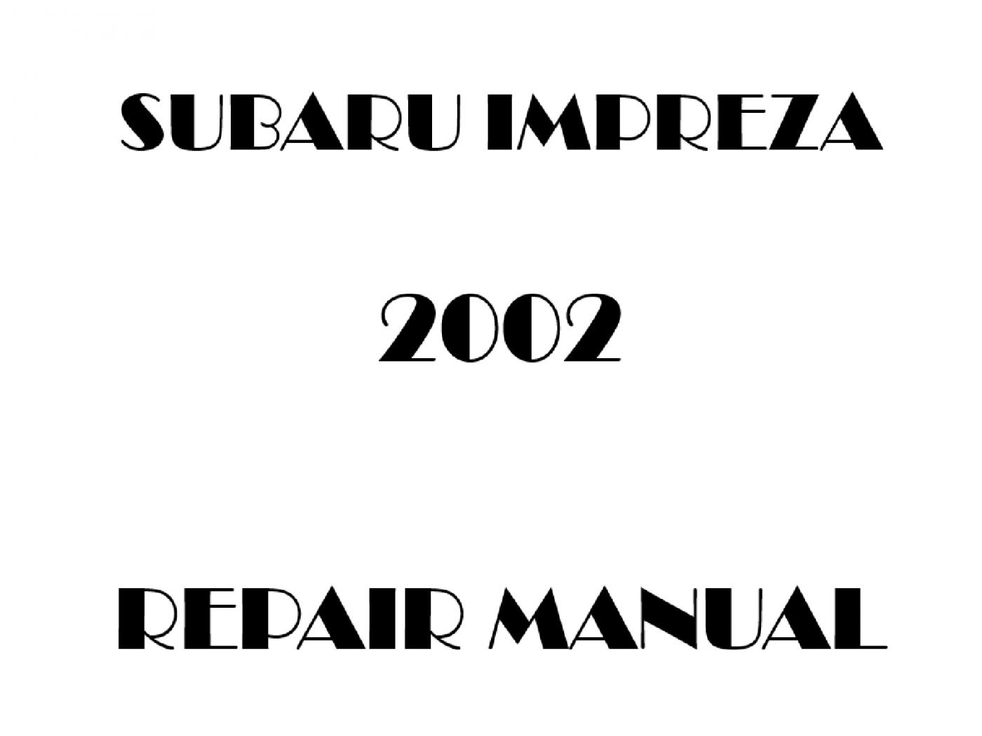 2002 Subaru Impreza repair manual