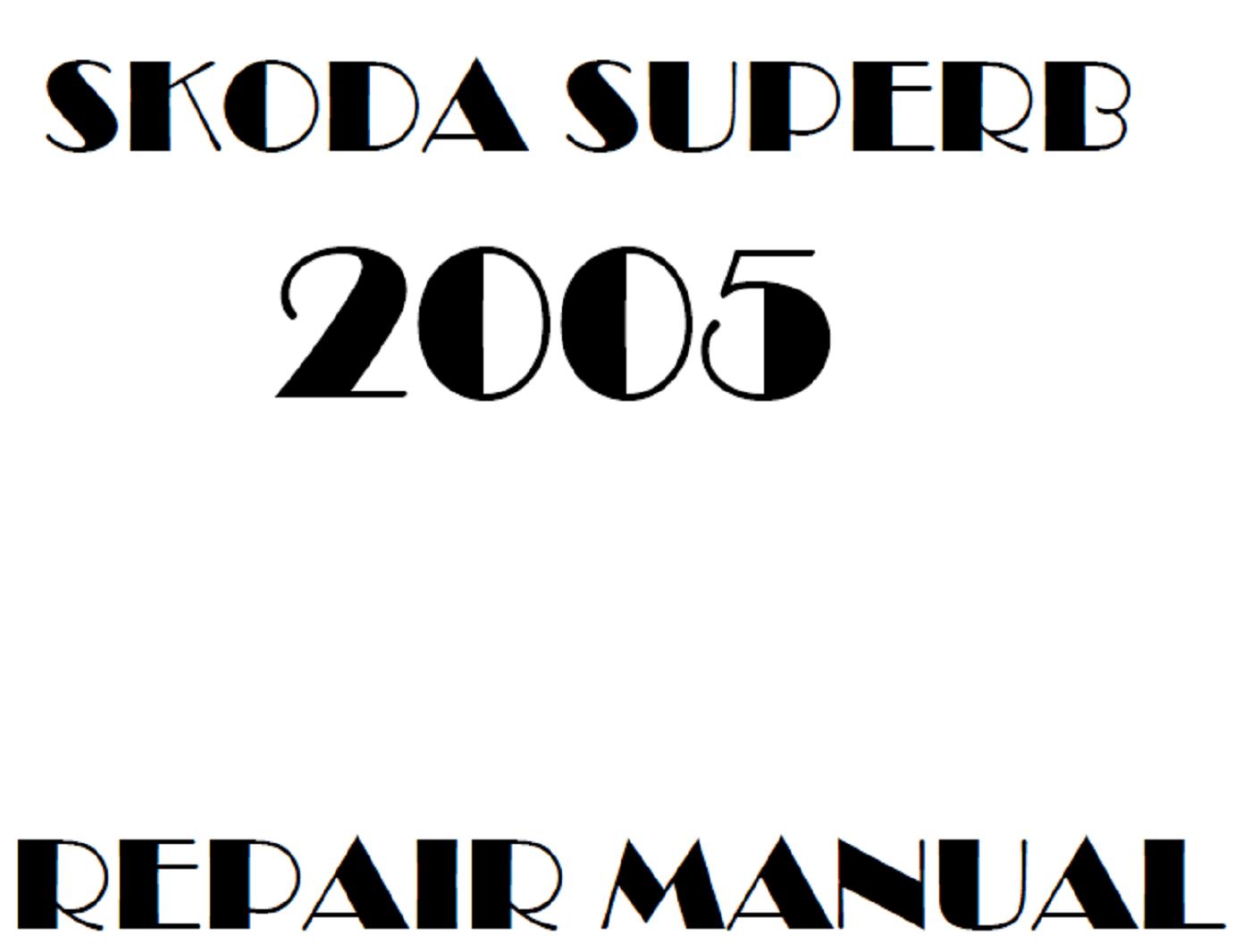 2005 Skoda Superb repair manual