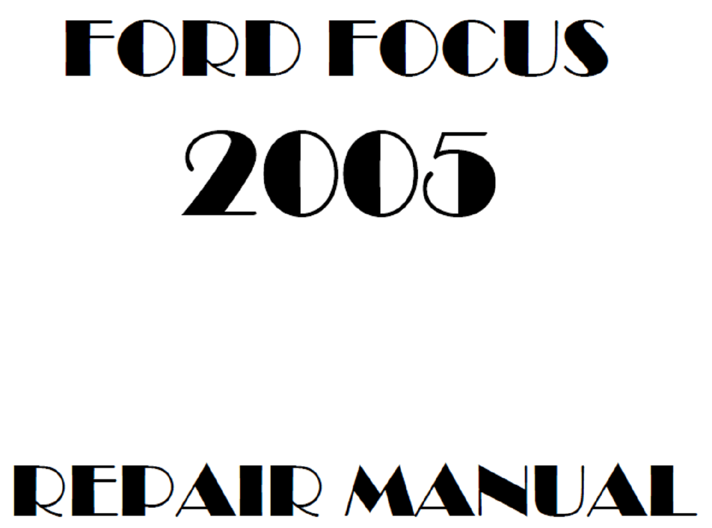2005 Ford Focus repair manual